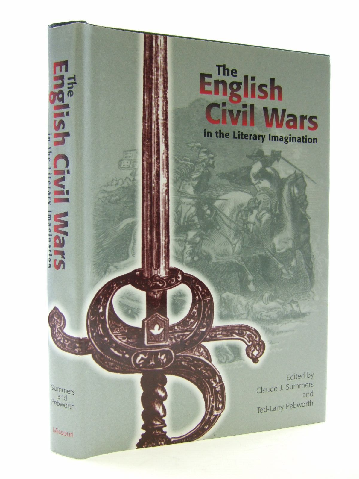 Photo of THE ENGLISH CIVIL WARS IN THE LITERARY IMAGINATION written by Summers, Claude J.<br />Pebworth, Ted-Larry published by University Of Missouri Press (STOCK CODE: 2107806)  for sale by Stella & Rose's Books