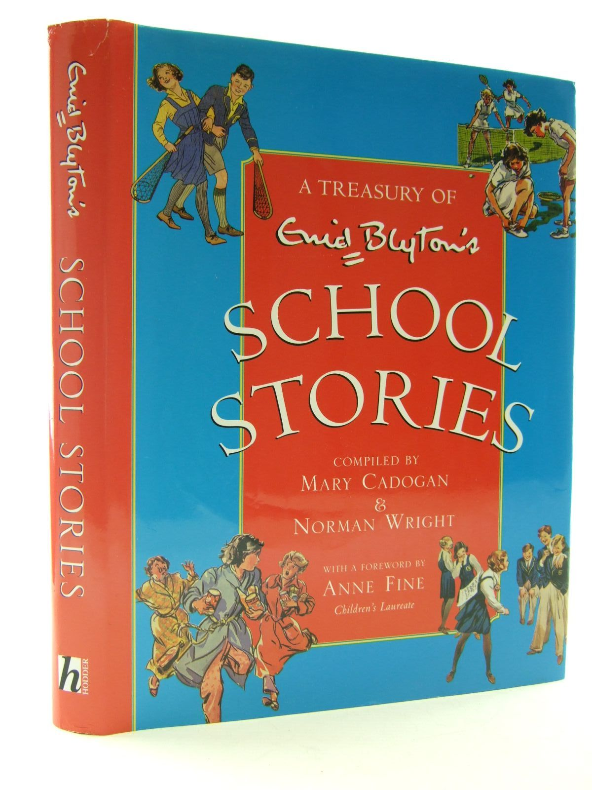 Photo of ENID BLYTON'S SCHOOL STORIES written by Cadogan, Mary<br />Wright, Norman<br />Fine, Anne<br />Blyton, Enid published by Hodder Children's Books (STOCK CODE: 2108102)  for sale by Stella & Rose's Books