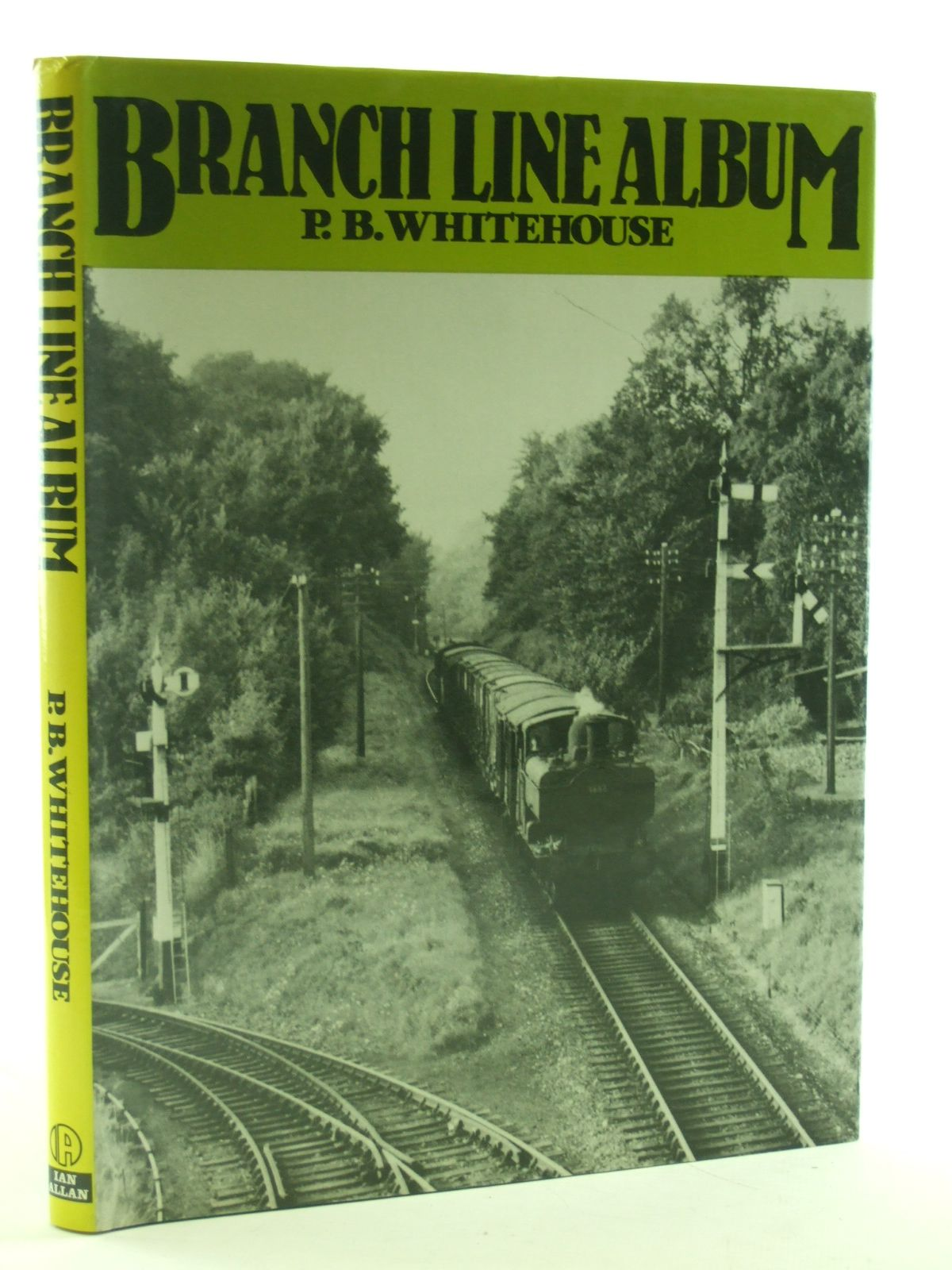 Photo of BRANCH LINE ALBUM written by Whitehouse, Patrick B. published by Ian Allan (STOCK CODE: 2108289)  for sale by Stella & Rose's Books
