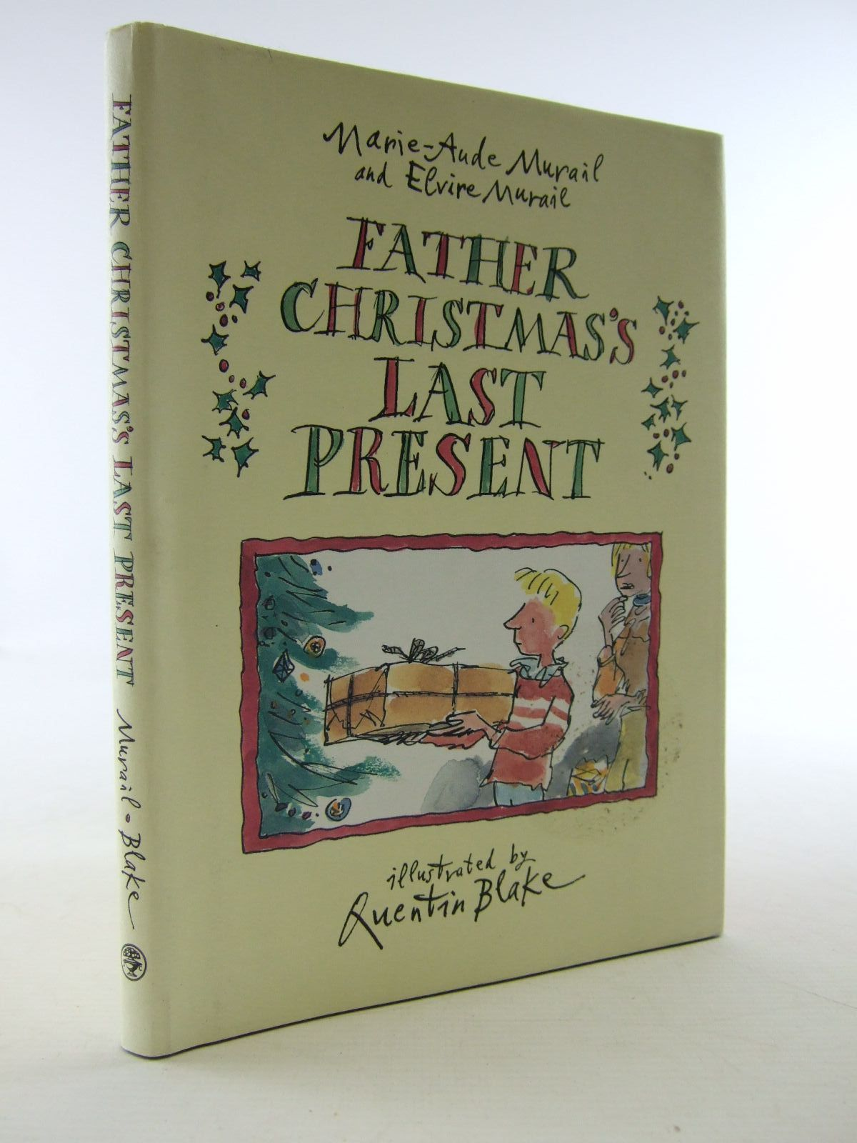 Photo of FATHER CHRISTMAS'S LAST PRESENT written by Murail, Marie-Aude<br />Murail, Elvire illustrated by Blake, Quentin published by Jonathan Cape (STOCK CODE: 2108520)  for sale by Stella & Rose's Books