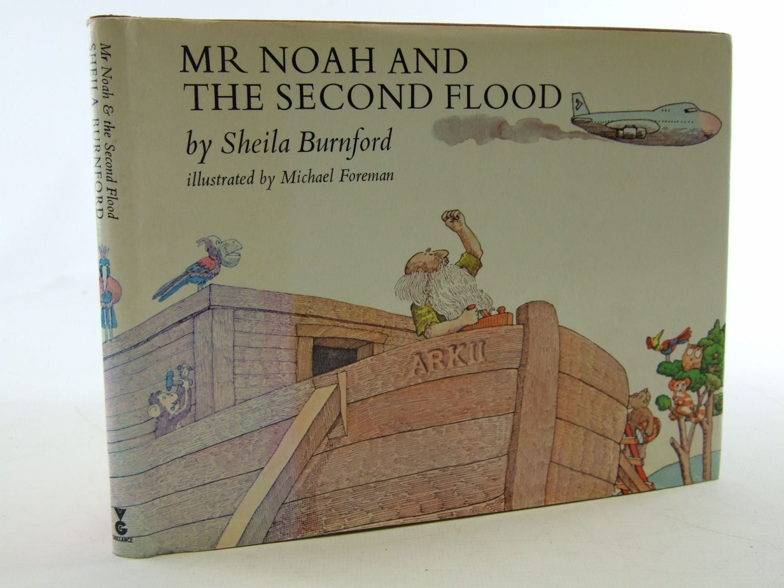 Photo of MR NOAH AND THE SECOND FLOOD written by Burnford, Sheila illustrated by Foreman, Michael published by Victor Gollancz Ltd. (STOCK CODE: 2108969)  for sale by Stella & Rose's Books