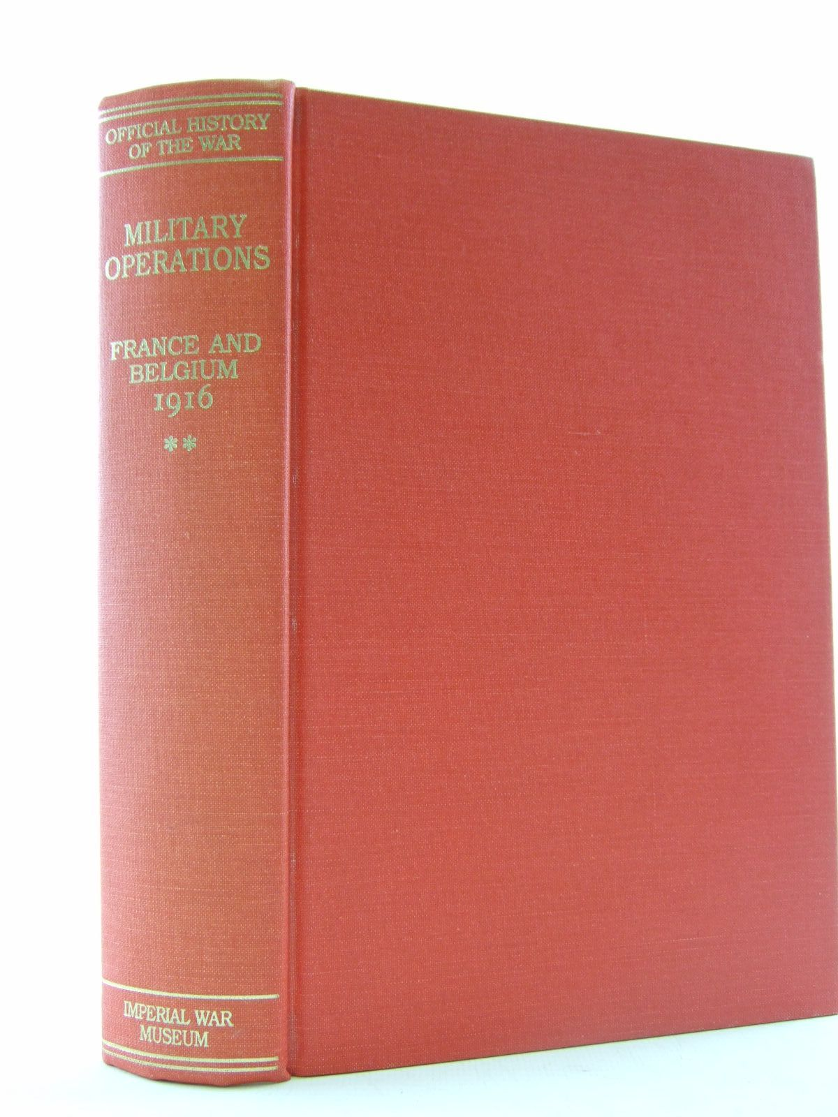 Photo of MILITARY OPERATIONS FRANCE AND BELGIUM 1916 written by Miles, Wilfrid published by Imperial War Museum, The Battery Press (STOCK CODE: 2109021)  for sale by Stella & Rose's Books