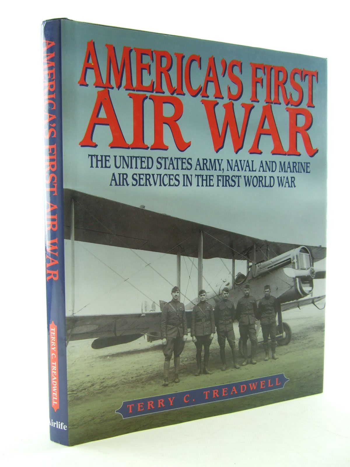 Photo of AMERICA'S FIRST AIR WAR written by Treadwell, Terry C. published by Airlife (STOCK CODE: 2109060)  for sale by Stella & Rose's Books