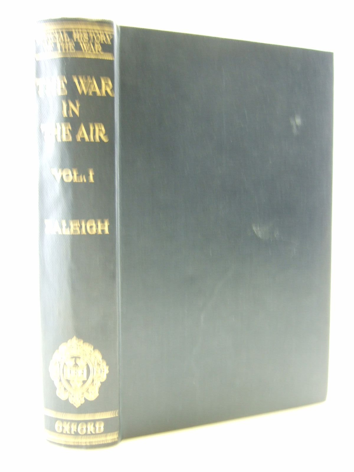 Photo of THE WAR IN THE AIR VOL. I written by Raleigh, Walter published by Oxford University Press (STOCK CODE: 2109071)  for sale by Stella & Rose's Books