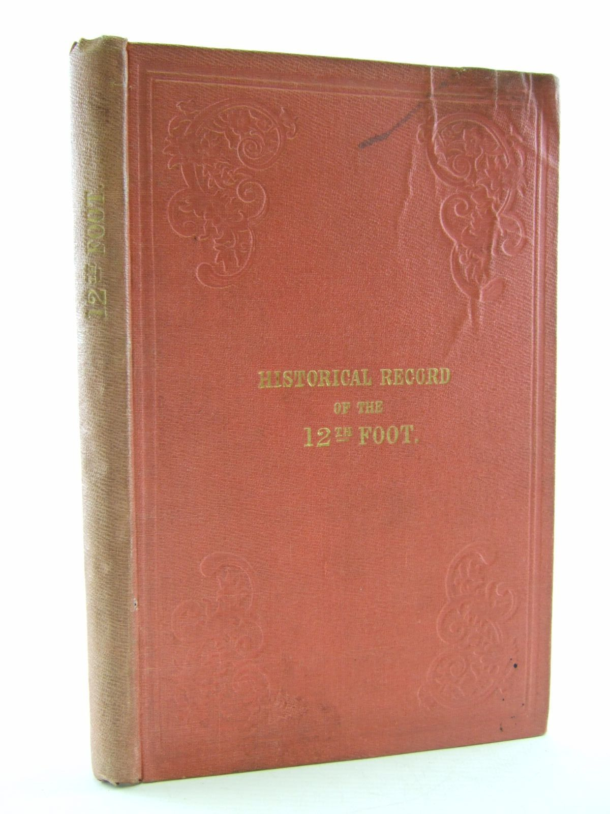 Photo of HISTORICAL RECORD OF THE TWELFTH, OR THE EAST SUFFOLK REGIMENT OF FOOT written by Cannon, Richard published by Parker, Furnivall & Parker (STOCK CODE: 2109178)  for sale by Stella & Rose's Books