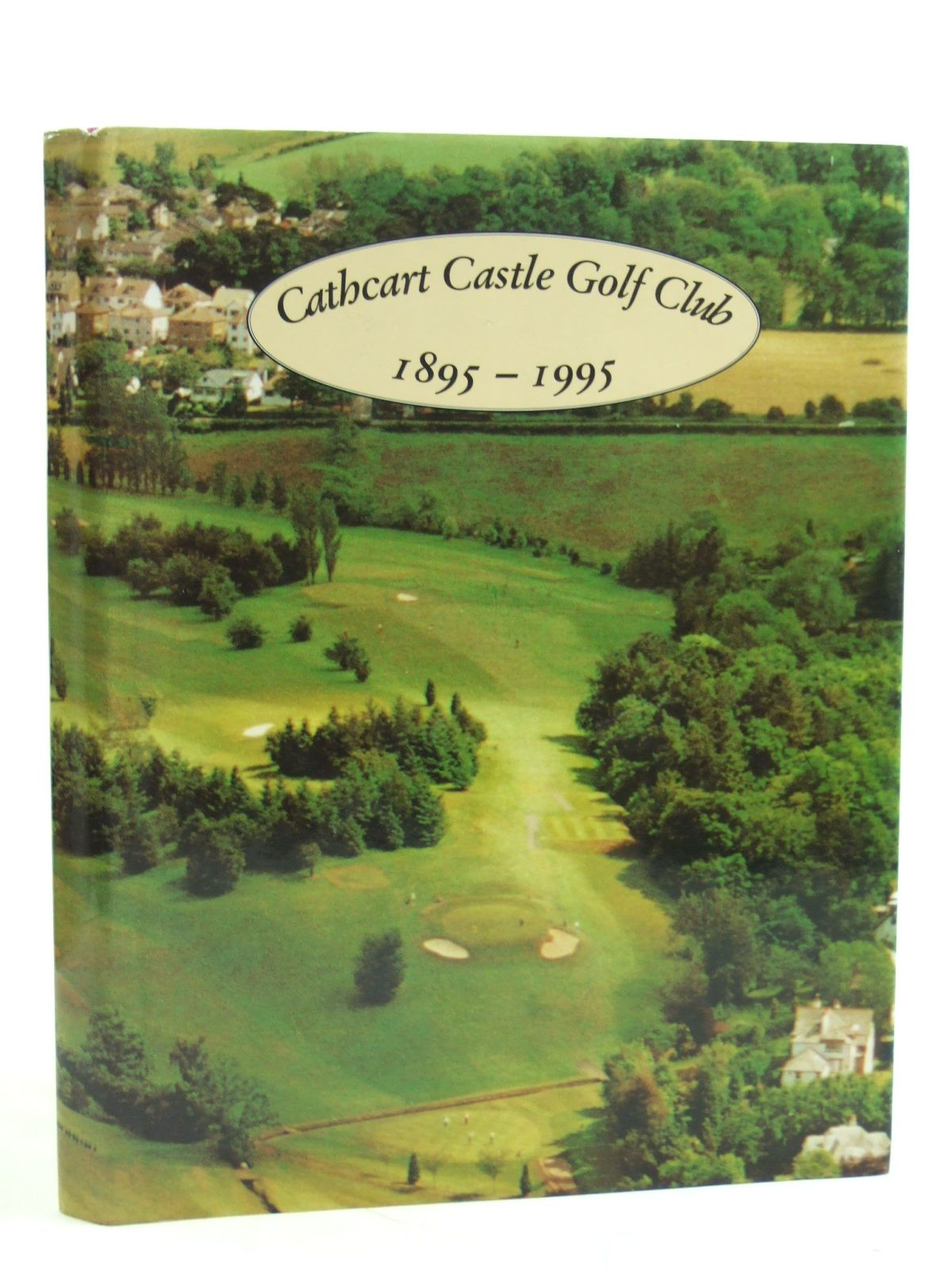 Photo of CATHCART CASTLE GOLF CLUB 1895 - 1995 (STOCK CODE: 2109561)  for sale by Stella & Rose's Books