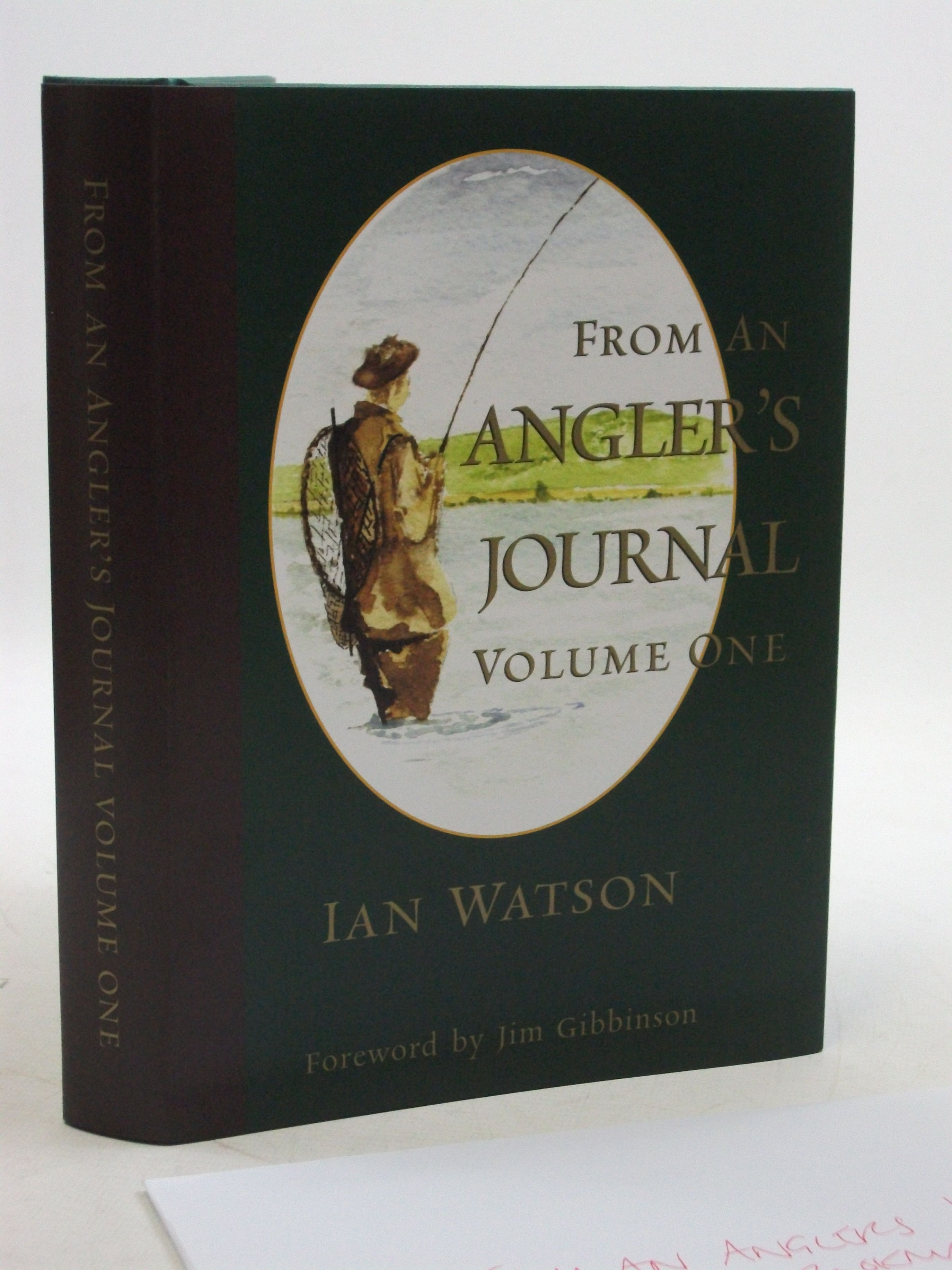 Photo of FROM AN ANGLER'S JOURNAL VOLUME ONE written by Watson, Ian published by Wye Angling Publications (STOCK CODE: 2109970)  for sale by Stella & Rose's Books