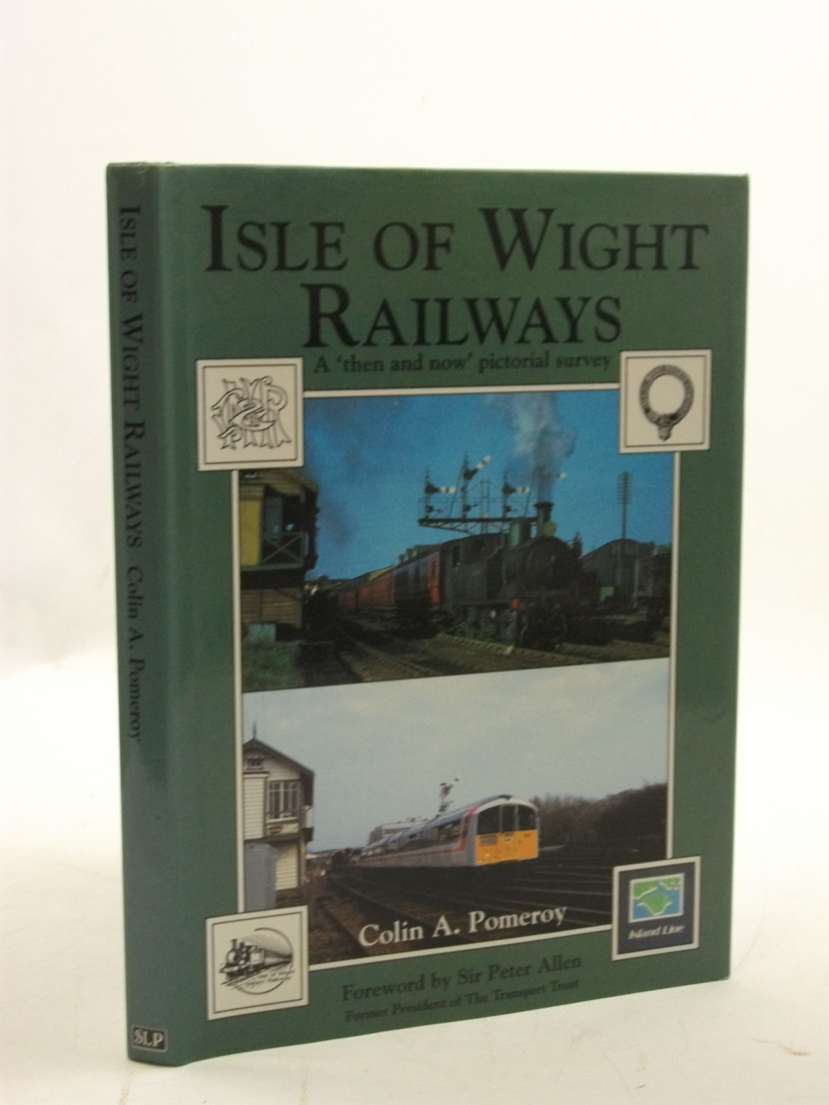 Photo of ISLE OF WIGHT RAILWAYS written by Pomeroy, Colin A. published by Silver Link Publishing (STOCK CODE: 2110004)  for sale by Stella & Rose's Books