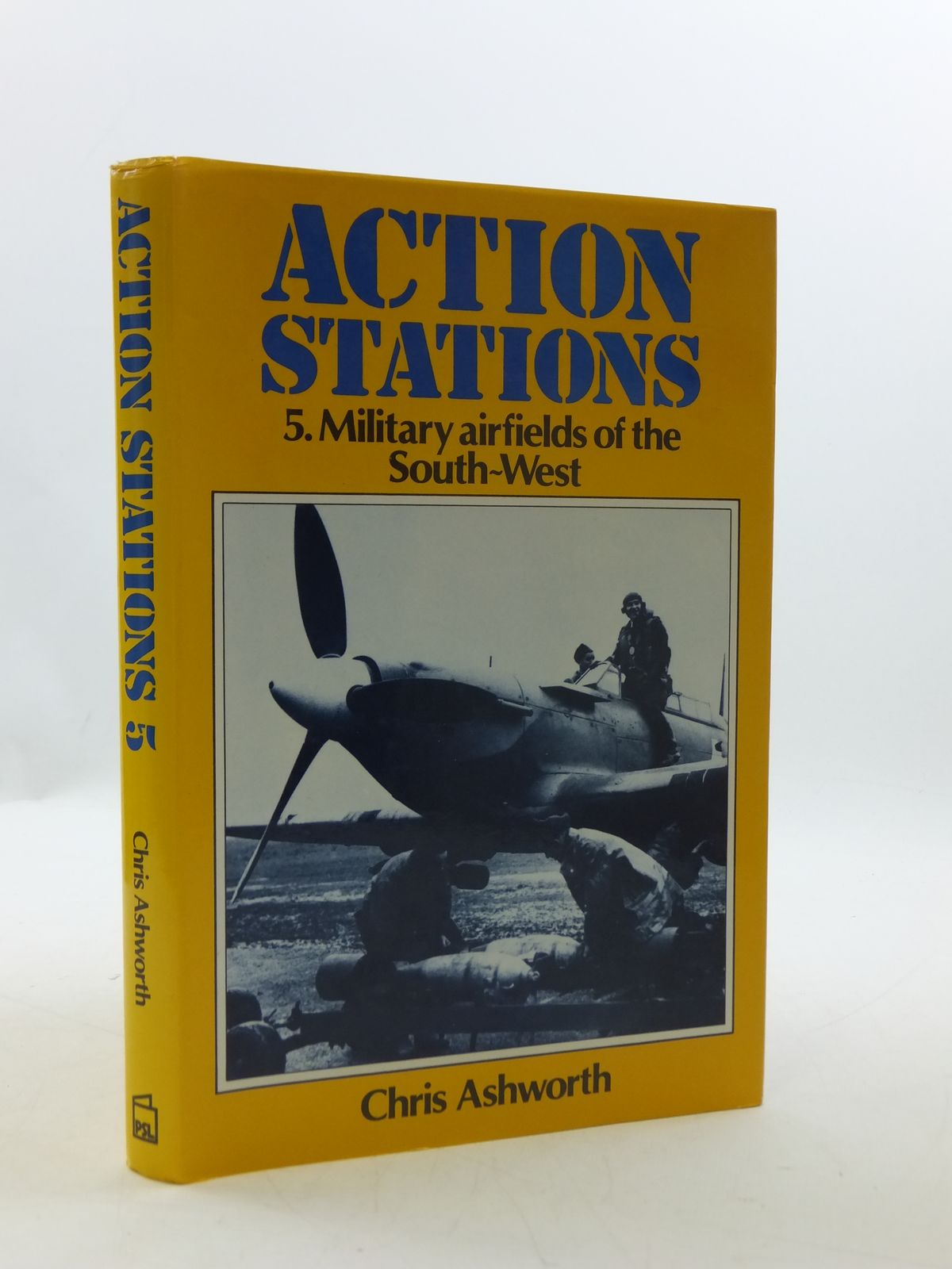 Photo of ACTION STATIONS 5 MILITARY AIRFIELDS OF THE SOUTH-WEST written by Ashworth, Chris published by Patrick Stephens Limited (STOCK CODE: 2110523)  for sale by Stella & Rose's Books