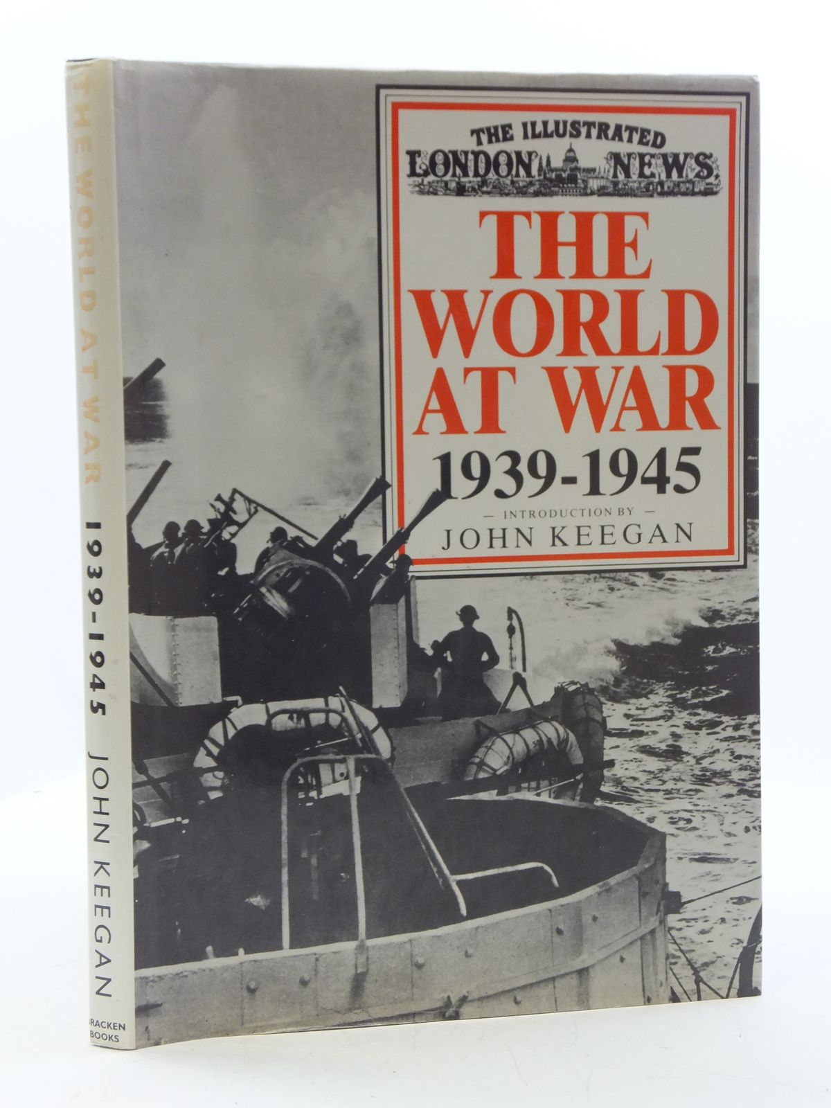 Photo of THE WORLD AT WAR 1939-1945 written by Keegan, John published by Bracken Books (STOCK CODE: 2110594)  for sale by Stella & Rose's Books