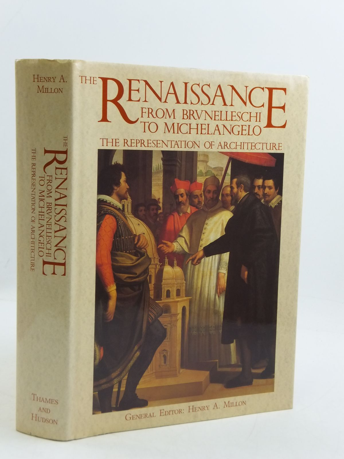 Photo of A RENAISSANCE FROM BRUNELLESCHI TO MICHELANGELO THE REPRESENTATION OF ARCHITECTURE written by Millon, Henry A.<br />Lampugnani, Vittorio Magnago published by Thames and Hudson (STOCK CODE: 2110752)  for sale by Stella & Rose's Books