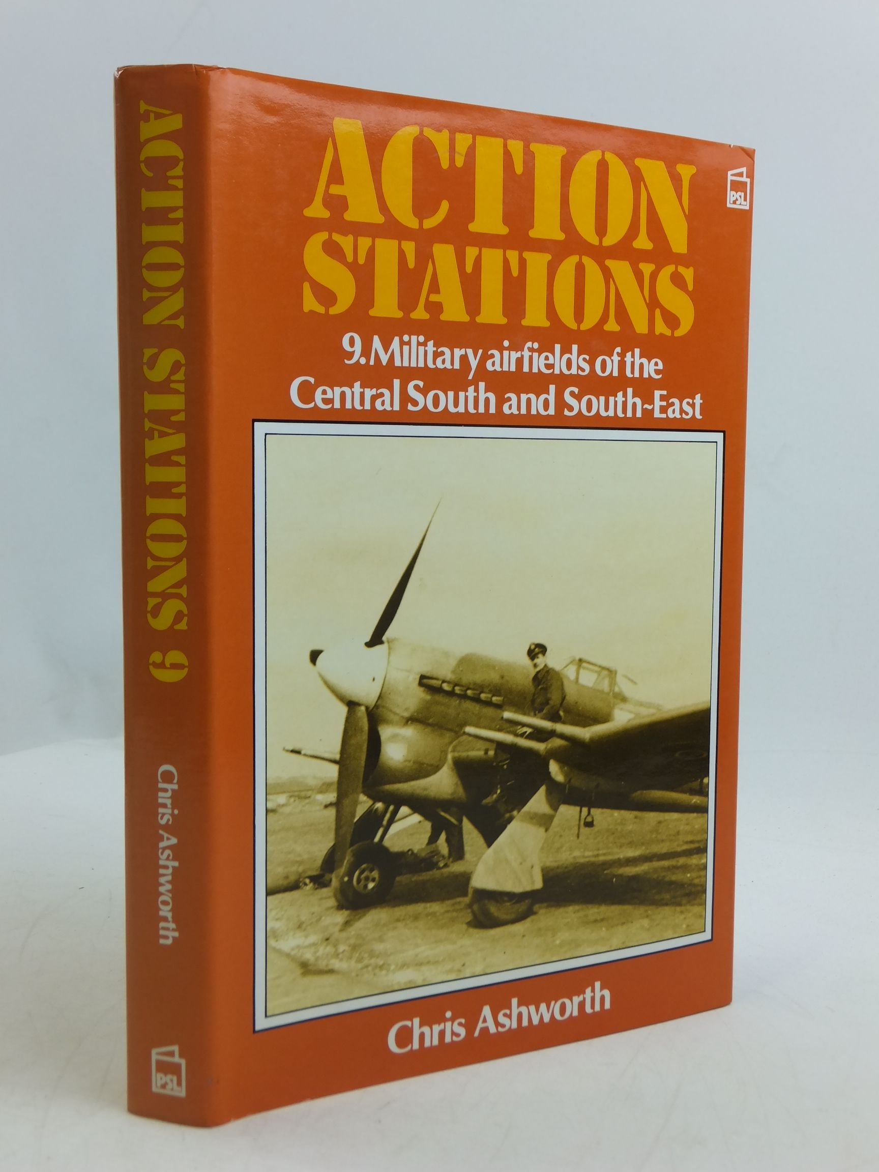Photo of ACTION STATIONS 9 MILITARY AIRFIELDS OF CENTRAL SOUTH AND SOUTH EAST written by Ashworth, Chris published by Patrick Stephens Limited (STOCK CODE: 2110802)  for sale by Stella & Rose's Books