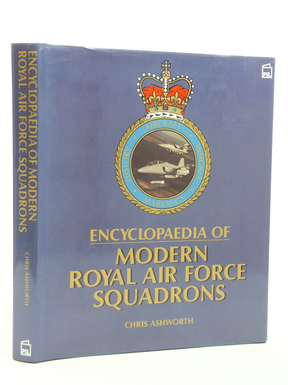 Photo of ENCYCLOPAEDIA OF MODERN ROYAL AIR FORCE SQUADRONS written by Ashworth, Chris published by Patrick Stephens Limited (STOCK CODE: 2111009)  for sale by Stella & Rose's Books
