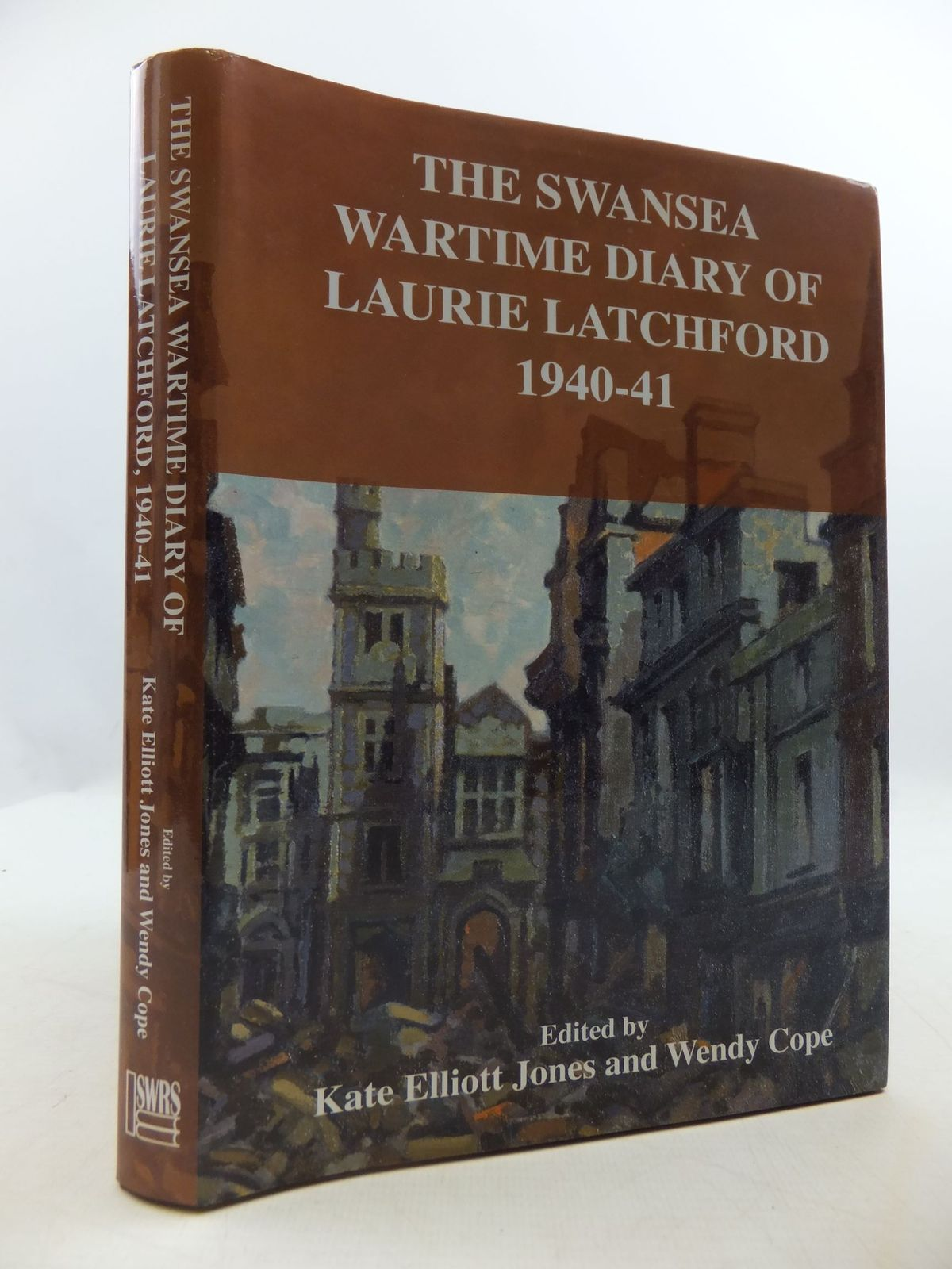 Photo of THE SWANSEA WARTIME DIARY OF LAURIE LATCHFORD 1940-41 written by Jones, Kate Elliott<br />Cope, Wendy published by South Wales Record Society (STOCK CODE: 2111068)  for sale by Stella & Rose's Books