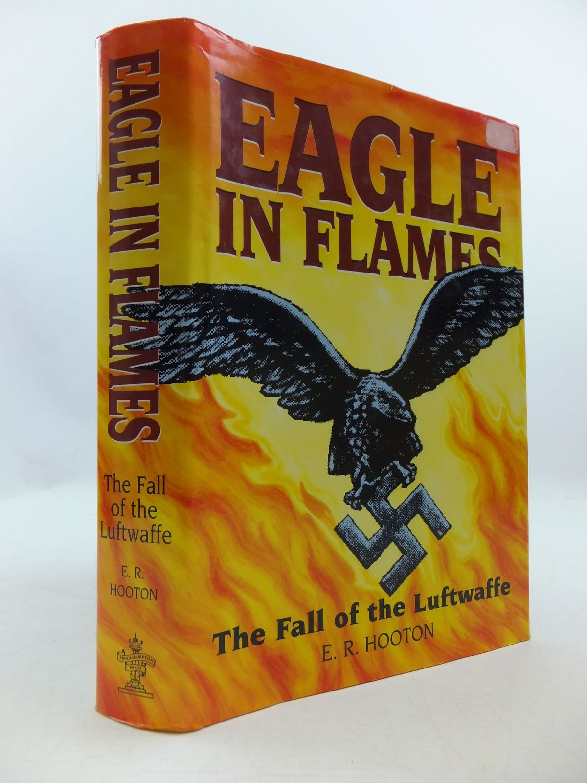 Photo of EAGLE IN FLAMES written by Hooton, E.R. published by Brockhampton Press (STOCK CODE: 2111143)  for sale by Stella & Rose's Books