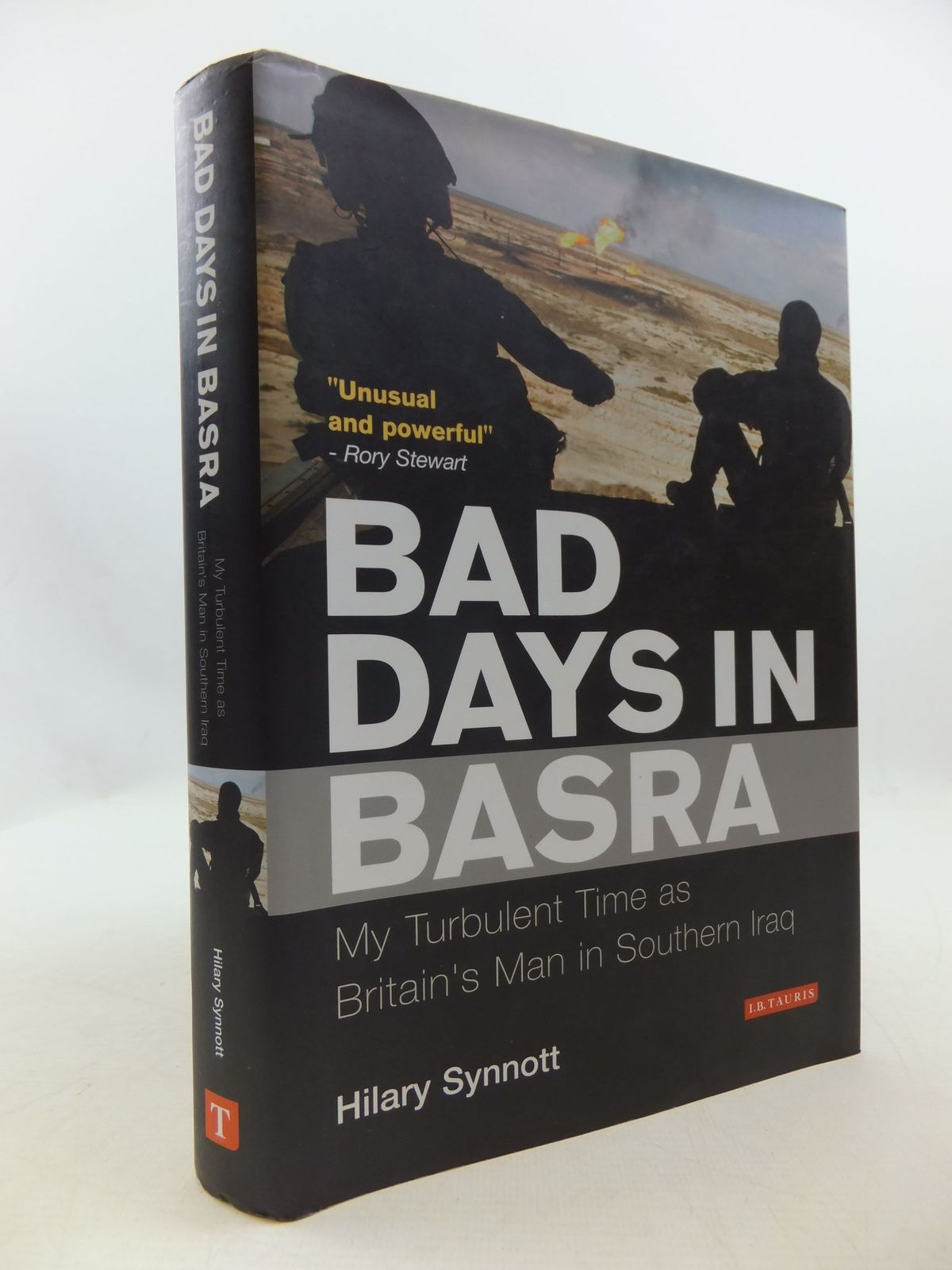 Photo of BAD DAYS IN BASRA MY TURBULENT TIME AS BRITAIN'S MAN IN SOUTHERN IRAQ written by Synnott, Hilary published by I.B. Tauris & Co. Ltd. (STOCK CODE: 2111160)  for sale by Stella & Rose's Books