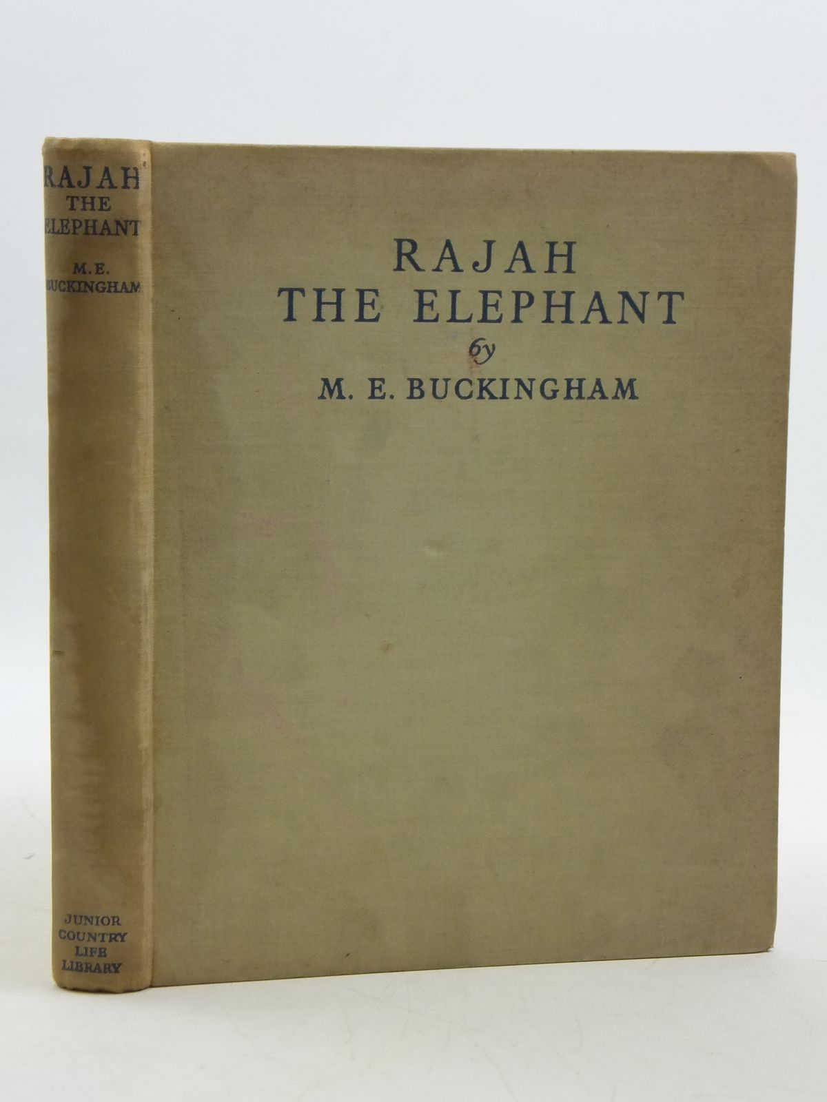 Photo of RAJAH THE ELEPHANT written by Buckingham, M.E. illustrated by Tulloch, Maurice published by Country Life Limited (STOCK CODE: 2111267)  for sale by Stella & Rose's Books