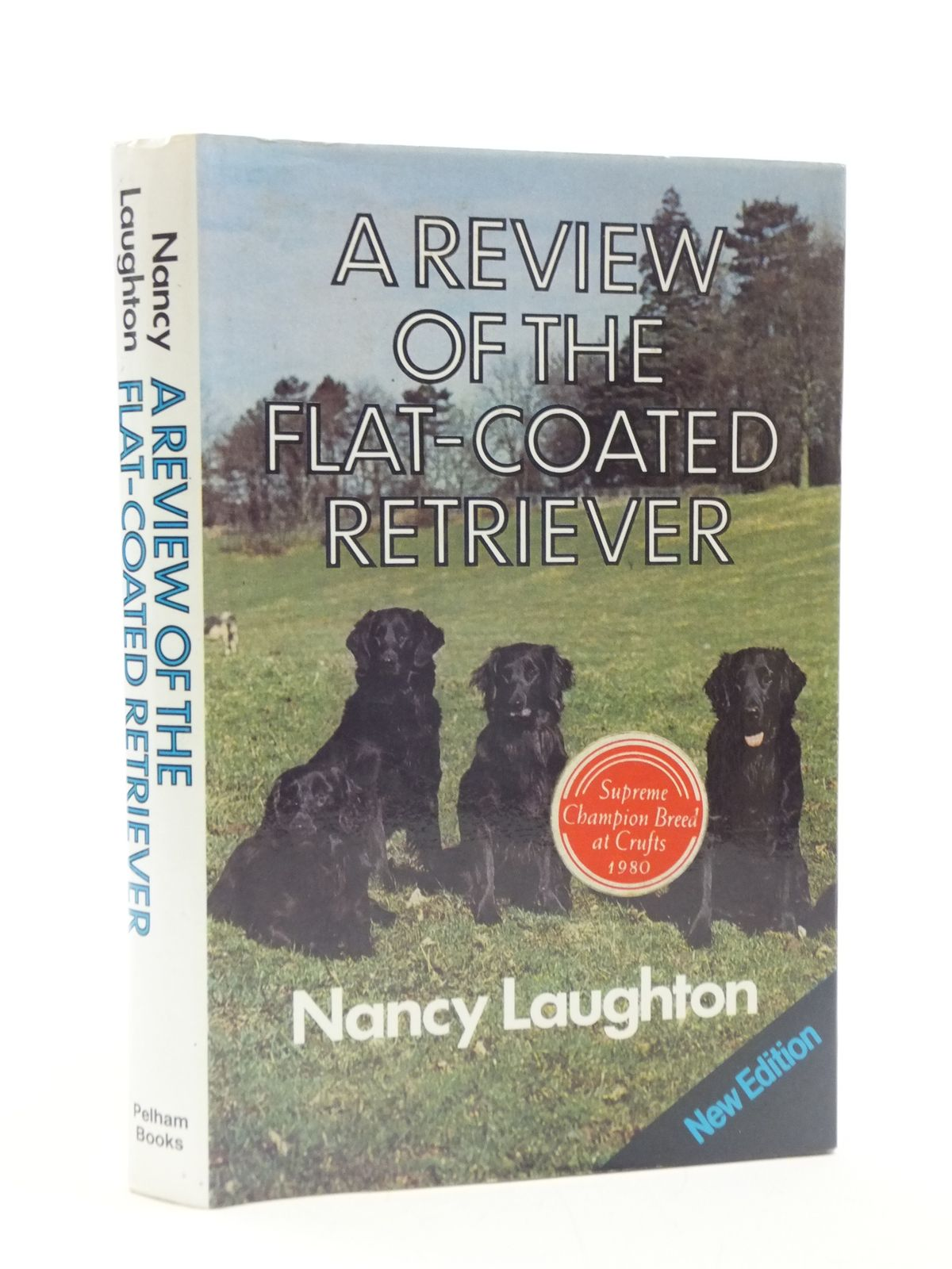 Photo of A REVIEW OF THE FLAT-COATED RETRIEVER written by Laughton, Nancy published by Pelham Books (STOCK CODE: 2111646)  for sale by Stella & Rose's Books