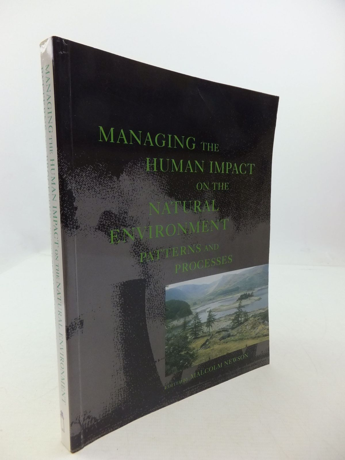 Photo of MANAGING THE HUMAN IMPACT ON THE NATURAL ENVIRONMENT PATTERNS AND PROCESSES written by Newsom, Malcolm<br />et al,  published by Belhaven Press (STOCK CODE: 2111730)  for sale by Stella & Rose's Books