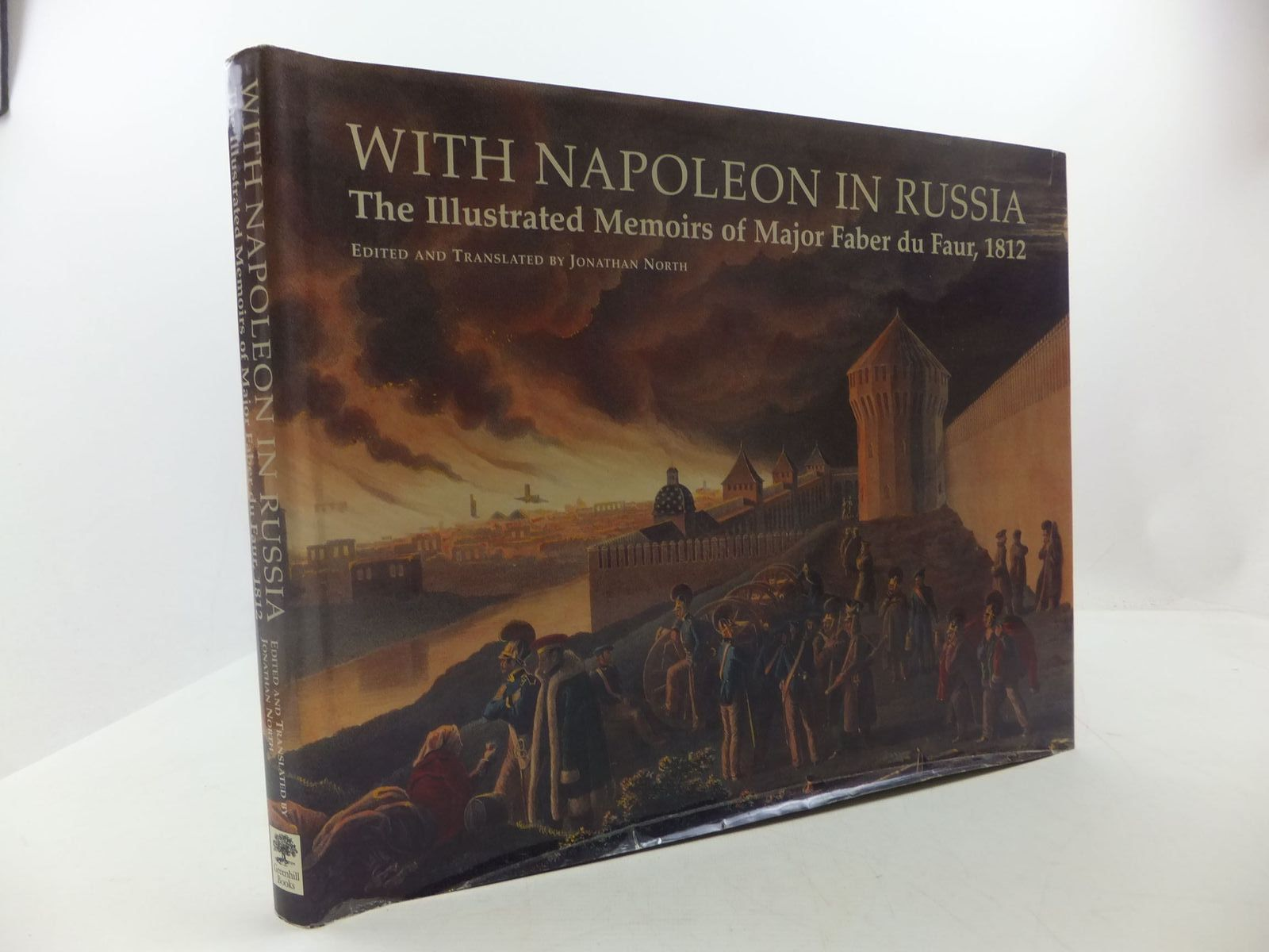 Photo of WITH NAPOLEON IN RUSSIA written by Von Faber Du Faur, Christian-Wilhelm<br />North, Jonathan illustrated by Von Faber Du Faur, Christian-Wilhelm published by Greenhill Books (STOCK CODE: 2111777)  for sale by Stella & Rose's Books