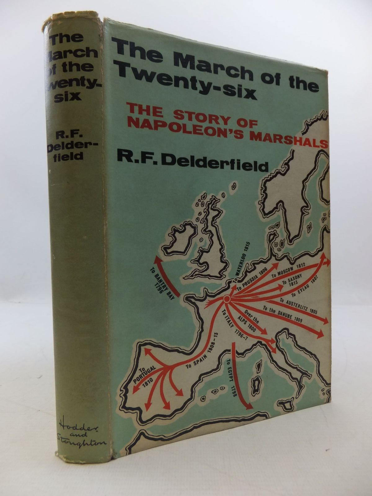 Photo of THE MARCH OF THE TWENTY-SIX written by Delderfield, R.F. published by Hodder & Stoughton (STOCK CODE: 2111991)  for sale by Stella & Rose's Books