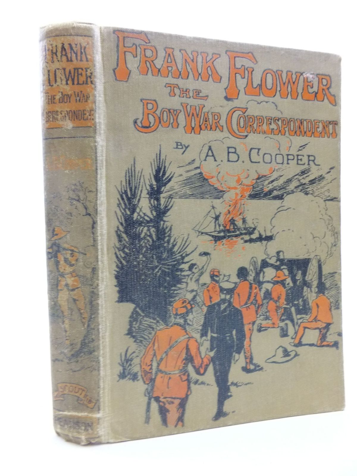 Photo of FRANK FLOWER THE BOY WAR-CORRESPONDENT written by Cooper, A.B. published by C. Arthur Pearson Ltd. (STOCK CODE: 2112167)  for sale by Stella & Rose's Books
