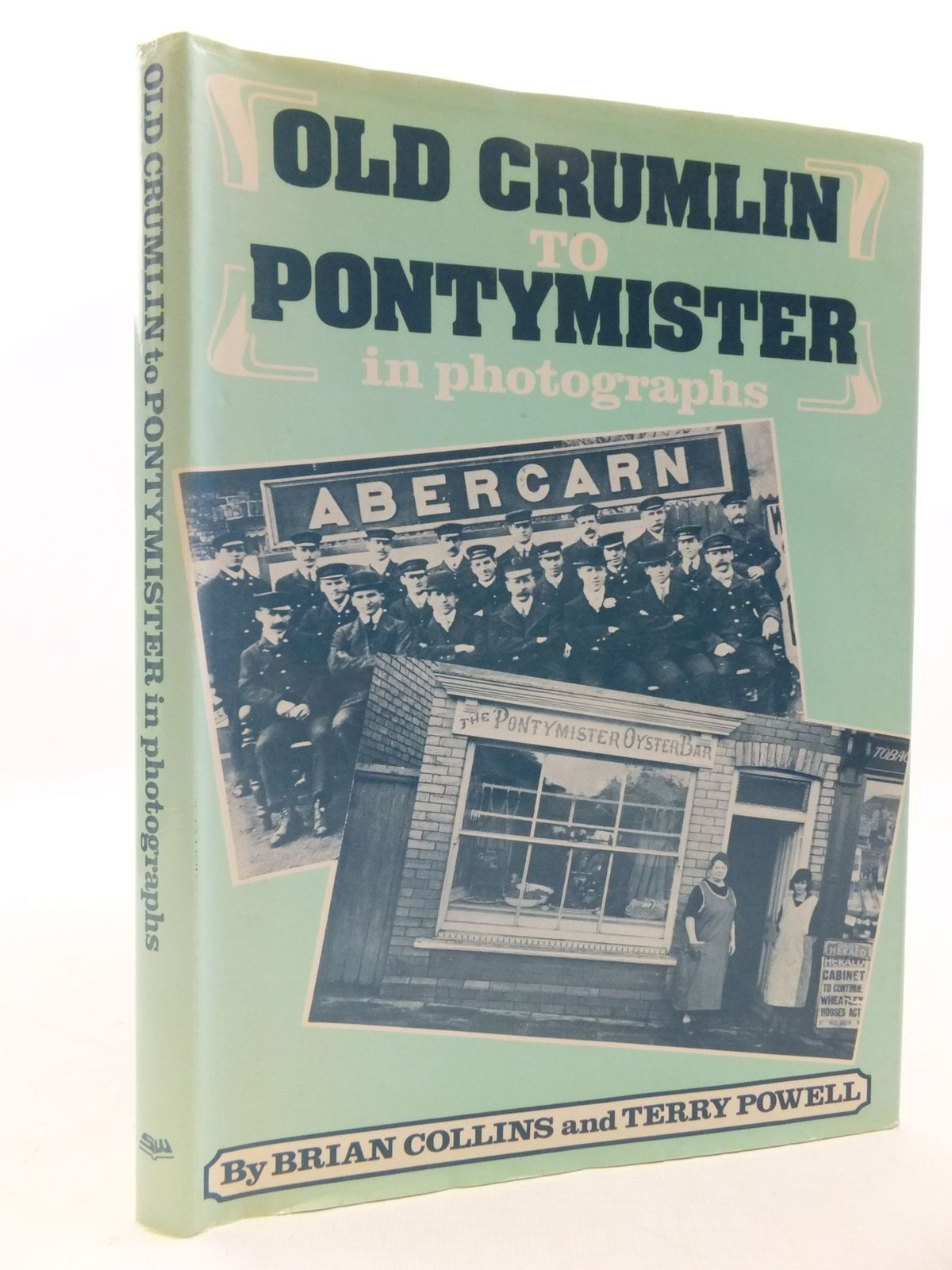 Photo of OLD CRUMLIN TO PONTYMISTER IN PHOTOGRAPHS written by Collins, Brian<br />Powell, Terry published by Stewart Williams (STOCK CODE: 2112229)  for sale by Stella & Rose's Books