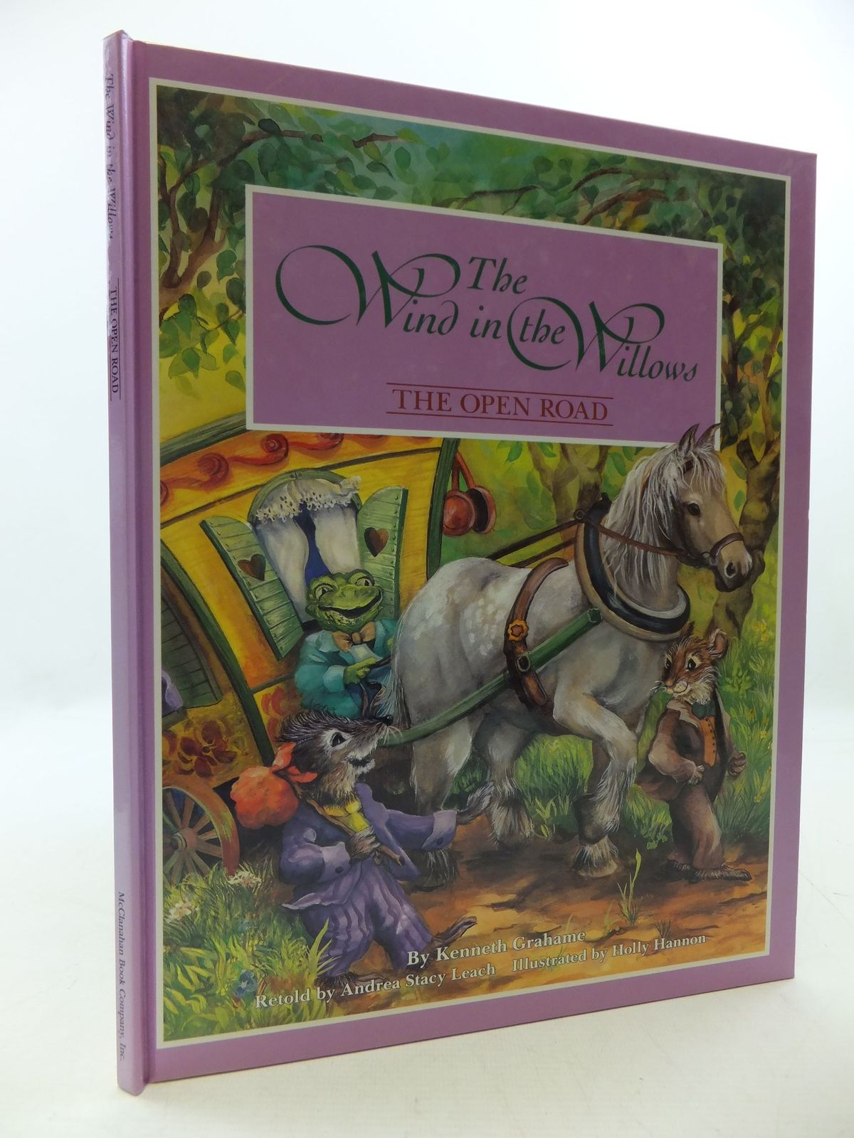Photo of THE WIND IN THE WILLOWS THE OPEN ROAD written by Grahame, Kenneth<br />Leach, Andrea Stacy illustrated by Hannon, Holly published by McClanahan Book Company Inc. (STOCK CODE: 2112436)  for sale by Stella & Rose's Books