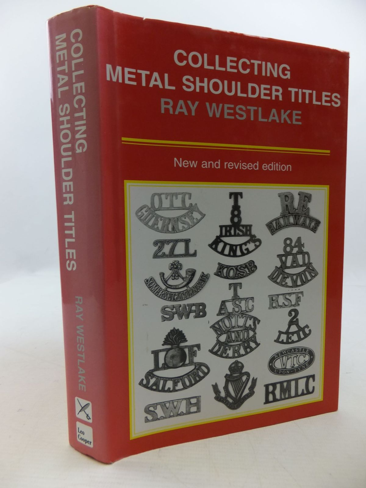 Photo of COLLECTING METAL SHOULDER TITLES written by Westlake, Ray published by Leo Cooper (STOCK CODE: 2112469)  for sale by Stella & Rose's Books