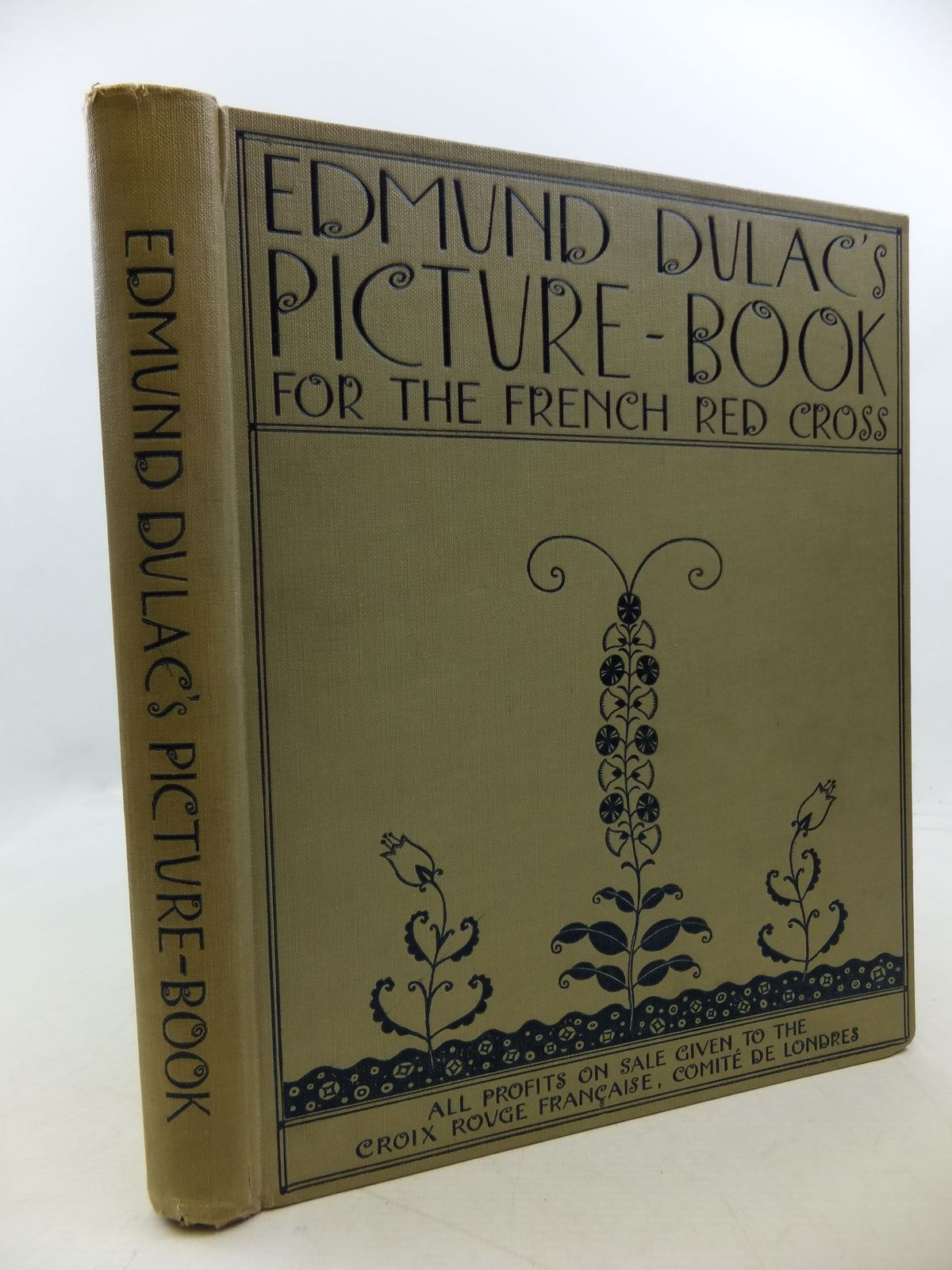 Photo of EDMUND DULAC'S PICTURE BOOK FOR THE FRENCH RED CROSS illustrated by Dulac, Edmund published by Hodder & Stoughton (STOCK CODE: 2112615)  for sale by Stella & Rose's Books
