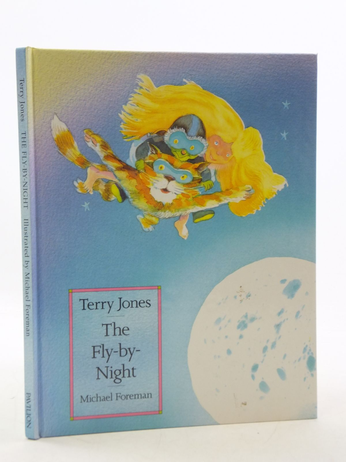 Photo of THE FLY-BY-NIGHT written by Jones, Terry illustrated by Foreman, Michael published by Pavilion Books Ltd. (STOCK CODE: 2112633)  for sale by Stella & Rose's Books