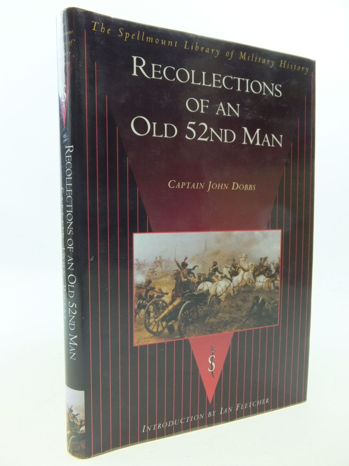 Photo of RECOLLECTIONS OF AN OLD 52ND MAN written by Dobbs, John published by Spellmount Ltd. (STOCK CODE: 2112694)  for sale by Stella & Rose's Books