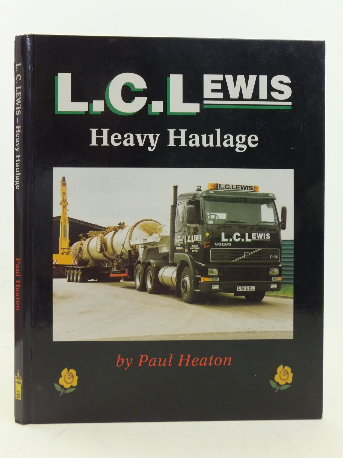 Photo of L.C.LEWIS HEAVY HAULAGE written by Heaton, Paul published by P.M. Heaton Publishing (STOCK CODE: 2113073)  for sale by Stella & Rose's Books