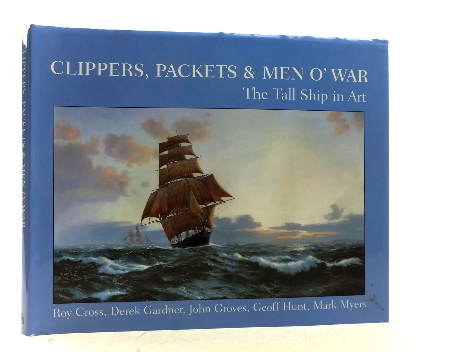 Photo of CLIPPERS, PACKETS & MEN O' WAR written by Hurst, Alex A.<br />Cross, Roy<br />Gardner, Derek<br />Groves, John<br />Hunt, Geoff<br />Myers, Matt illustrated by Cross, Roy<br />et al., published by Bounty Books (STOCK CODE: 2113088)  for sale by Stella & Rose's Books