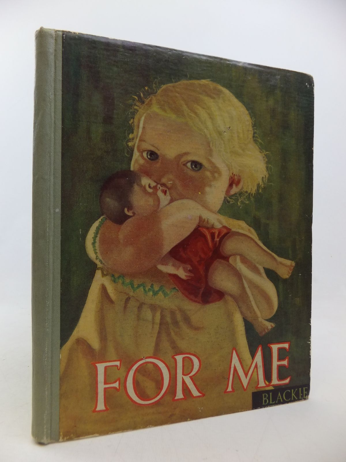 Photo of FOR ME written by Herbertson, Agnes Grozier<br />Hunter, Norman<br />et al,  illustrated by Smith, Gregor Ian<br />Greenall, Jack<br />et al.,  published by Blackie & Son Ltd. (STOCK CODE: 2113114)  for sale by Stella & Rose's Books