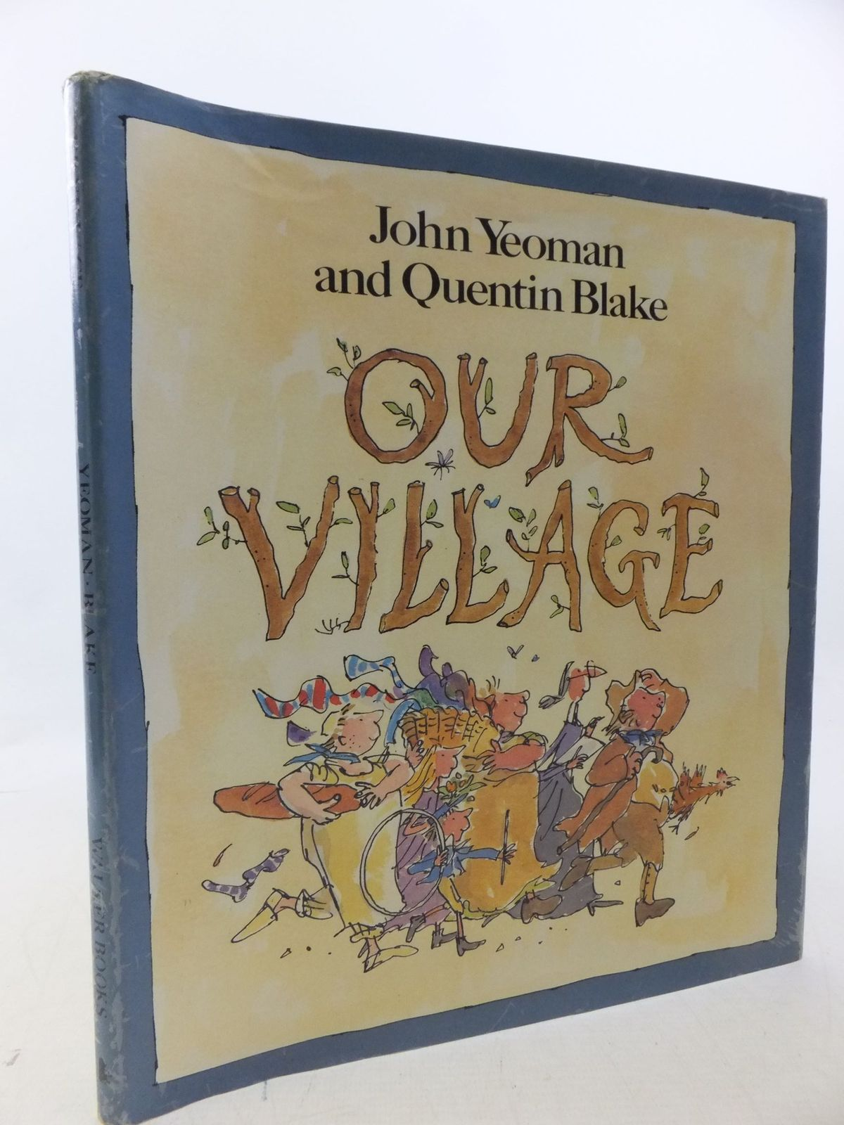 Photo of OUR VILLAGE written by Yeoman, John illustrated by Blake, Quentin published by Walker Books (STOCK CODE: 2113339)  for sale by Stella & Rose's Books