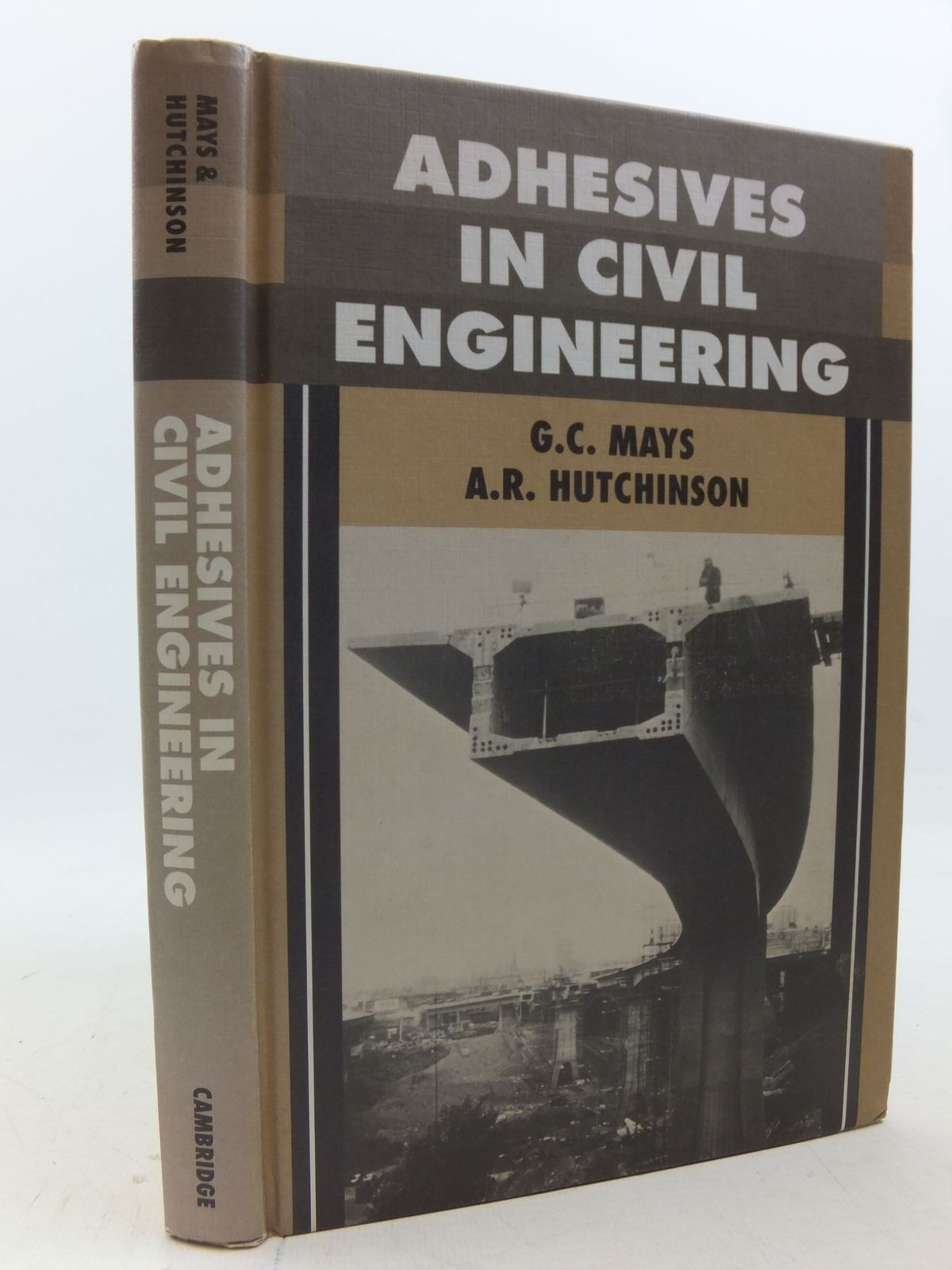 Photo of ADHESIVES IN CIVIL ENGINEERING written by Mays, G.C.<br />Hutchinson, A.R. published by Cambridge University Press (STOCK CODE: 2113396)  for sale by Stella & Rose's Books