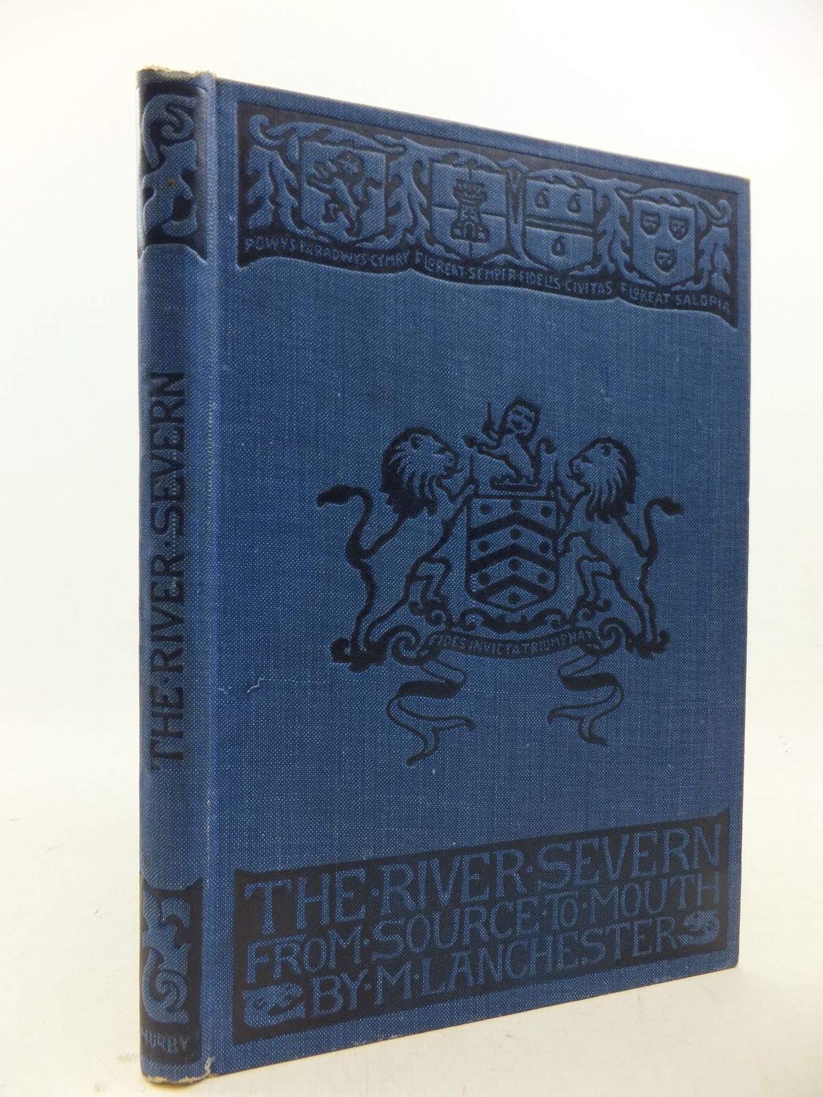Photo of THE RIVER SEVERN FROM SOURCE TO MOUTH written by Lanchester, M. illustrated by Lanchester, M. published by Thomas Murby & Co. (STOCK CODE: 2113446)  for sale by Stella & Rose's Books