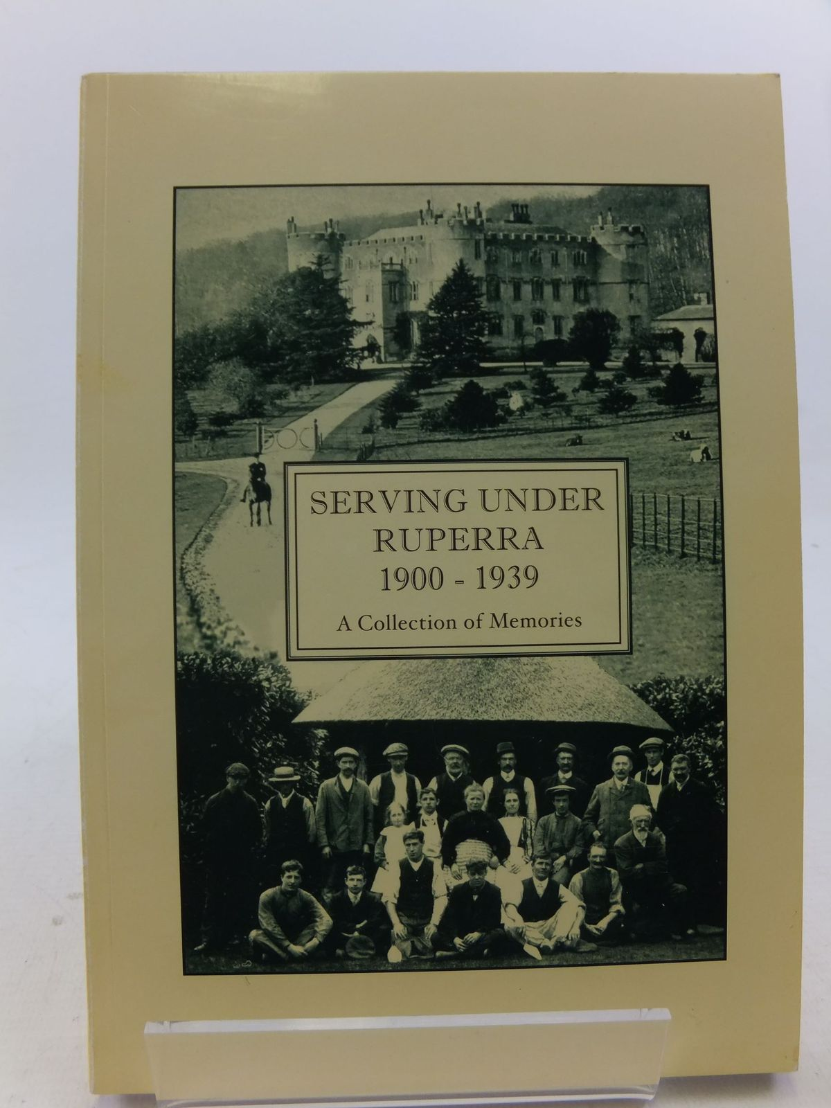 Photo of SERVING UNDER RUPERRA 1900 - 1939 A COLLECTION OF MEMORIES written by Moseley, Pat<br />et al, published by Clarke Printing (STOCK CODE: 2113625)  for sale by Stella & Rose's Books