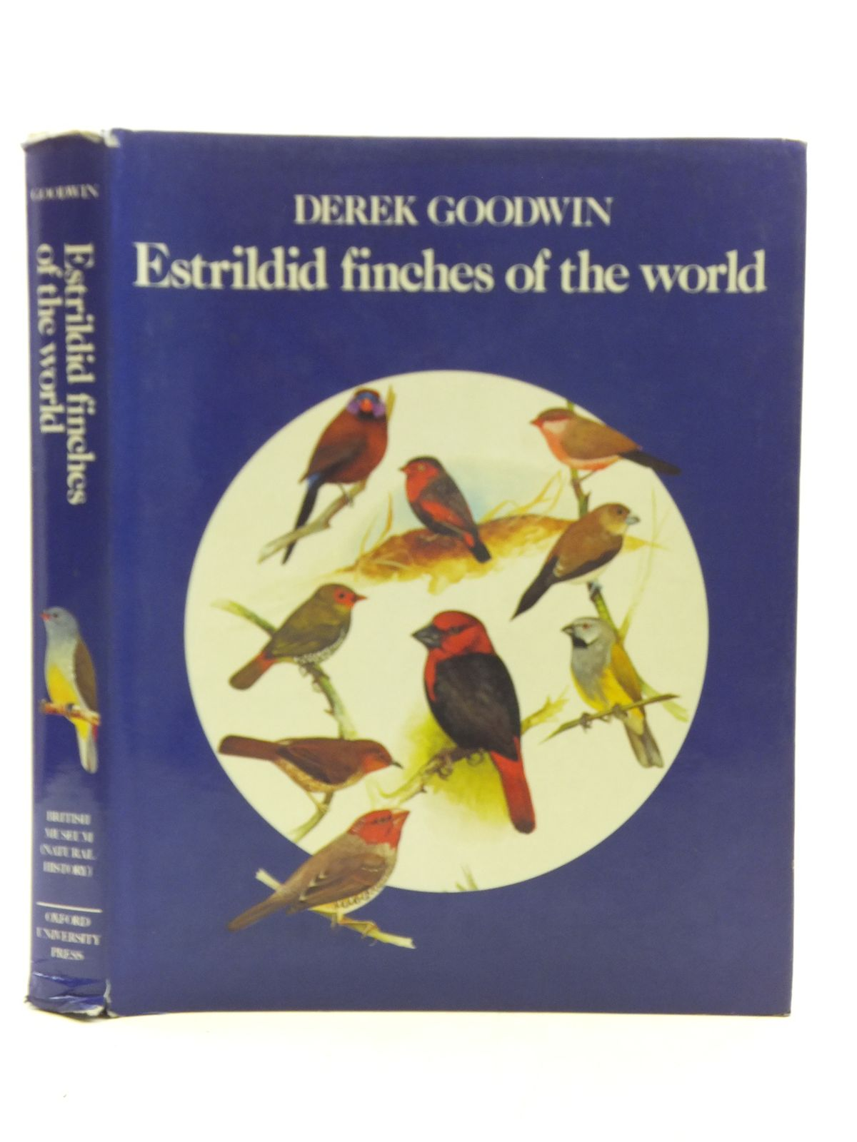 Photo of ESTRILDID FINCHES OF THE WORLD written by Goodwin, Derek illustrated by Woodcock, Martin published by British Museum (Natural History), Oxford University Press (STOCK CODE: 2113832)  for sale by Stella & Rose's Books