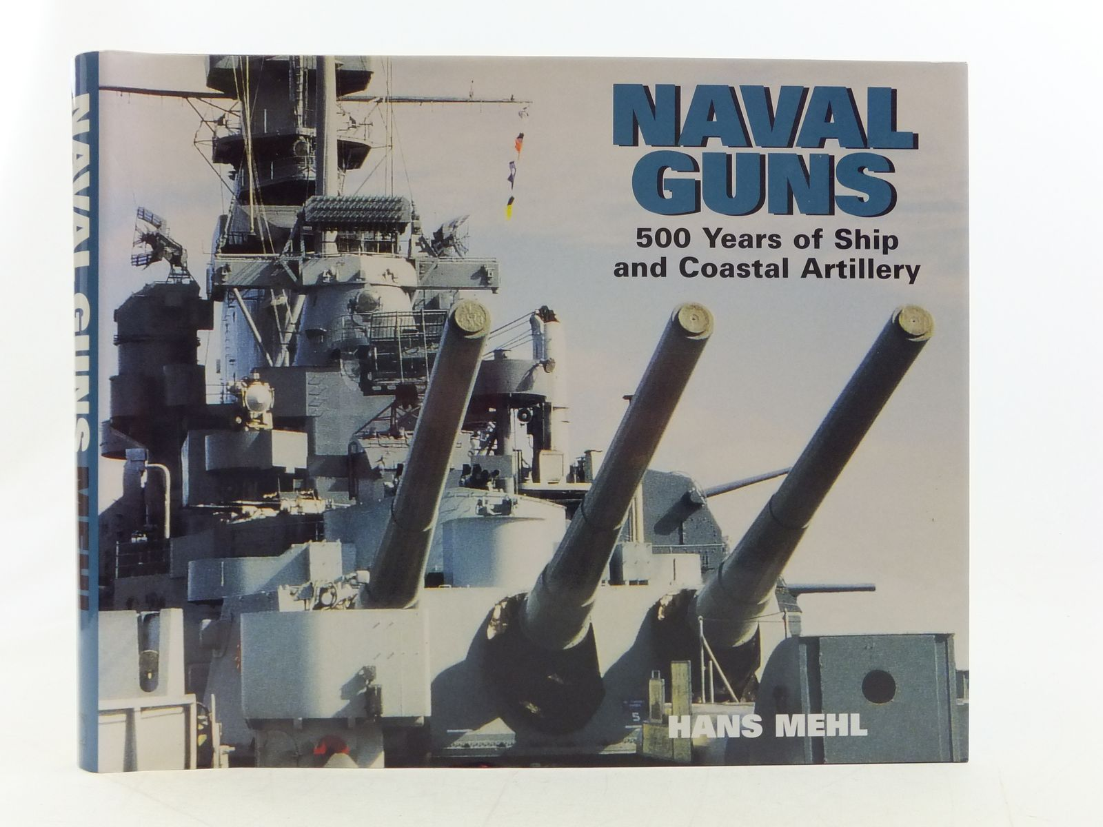Photo of NAVAL GUNS written by Mehl, Hans published by Chatham Publishing (STOCK CODE: 2113875)  for sale by Stella & Rose's Books