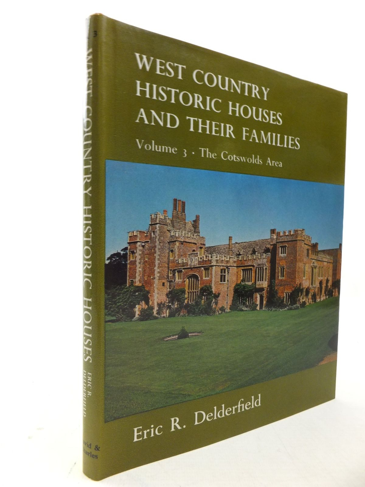 Photo of WEST COUNTRY HISTORIC HOUSES AND THEIR FAMILIES VOLUME THREE THE COTSWOLD AREA written by Delderfield, Eric R. published by David & Charles (STOCK CODE: 2113989)  for sale by Stella & Rose's Books