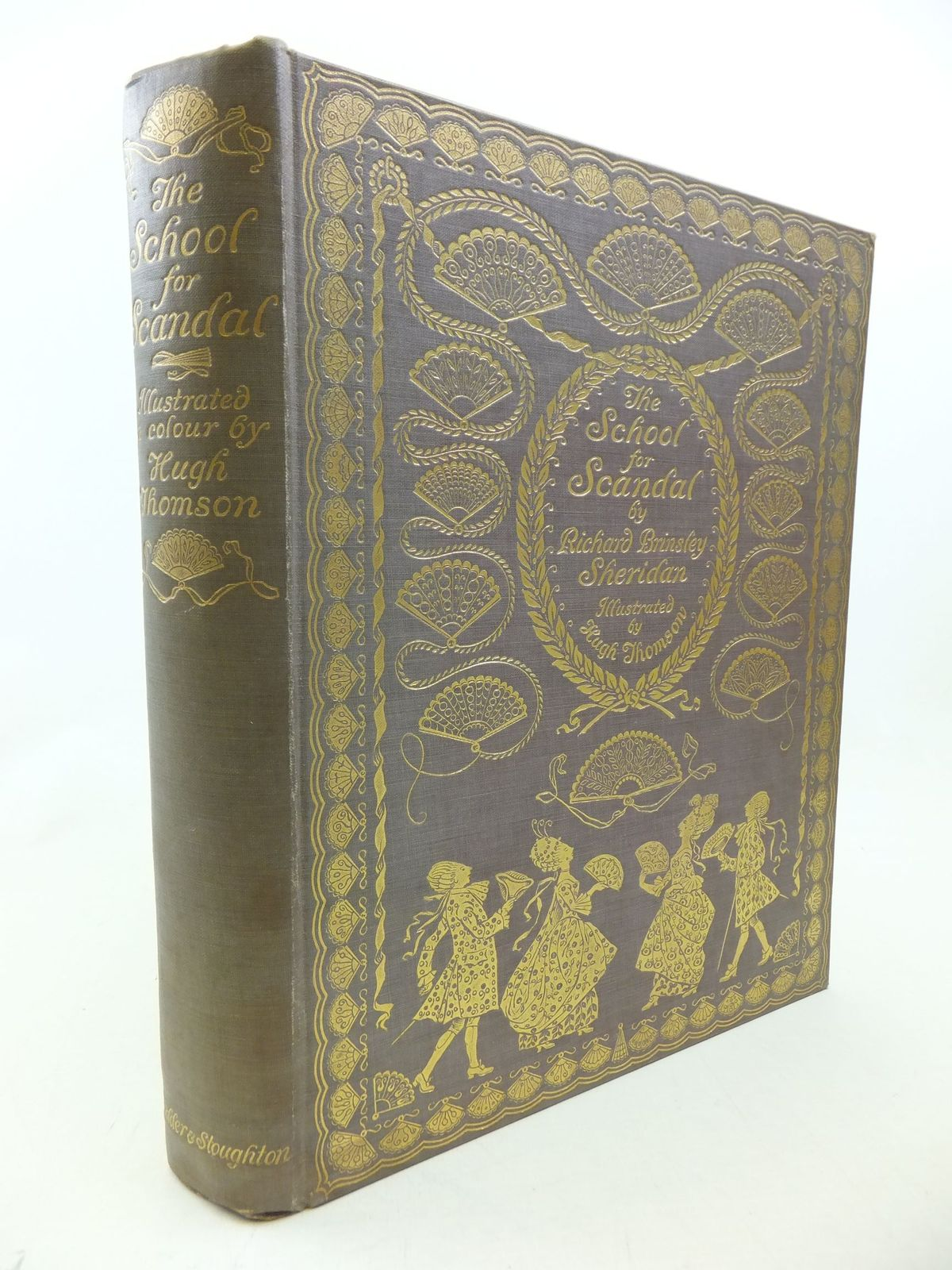Photo of THE SCHOOL FOR SCANDAL written by Sheridan, Richard Brinsley illustrated by Thomson, Hugh published by Hodder & Stoughton (STOCK CODE: 2114159)  for sale by Stella & Rose's Books