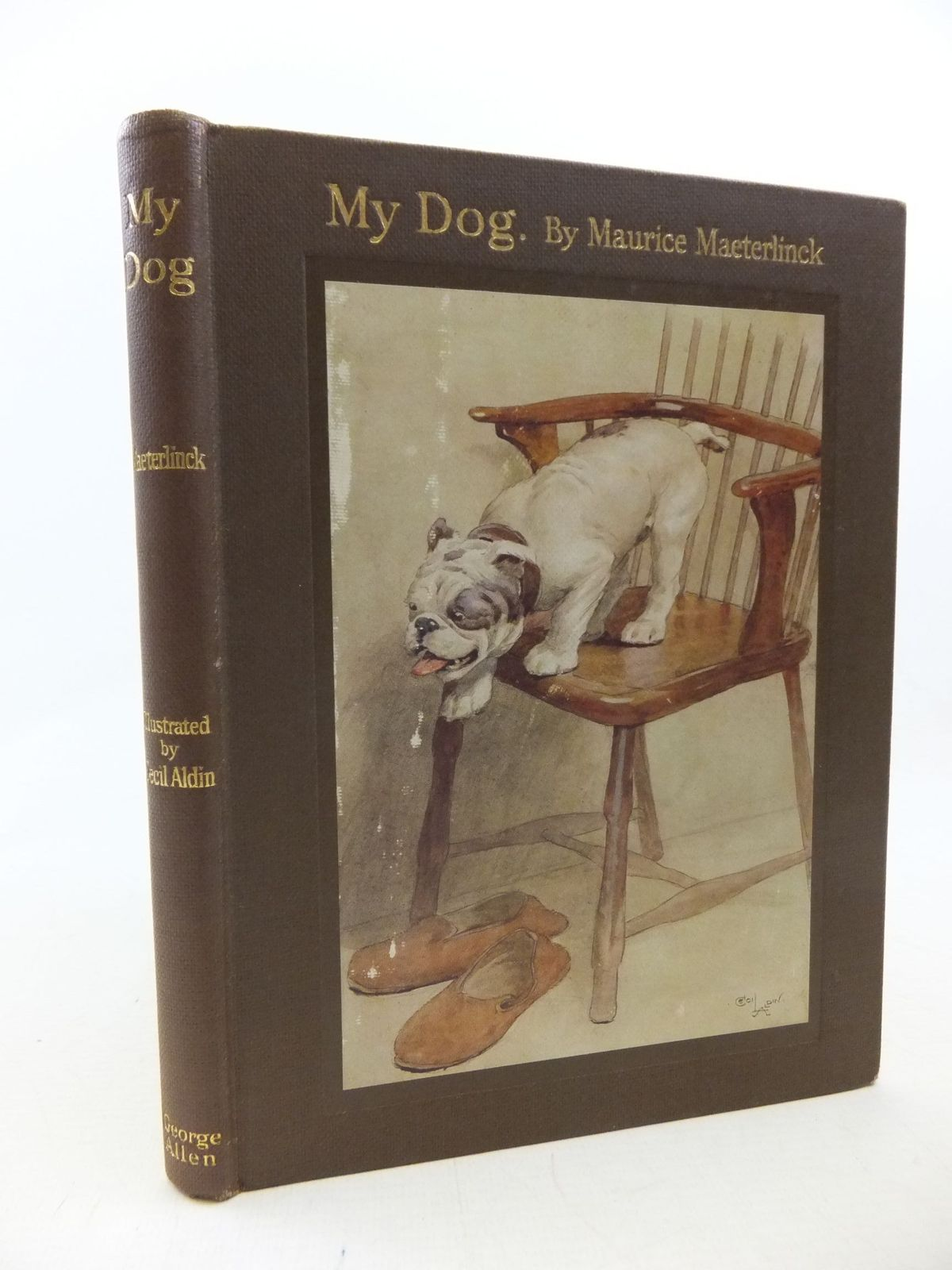 Photo of MY DOG written by Maeterlinck, Maurice illustrated by Aldin, Cecil published by George Allen and Co. Ltd. (STOCK CODE: 2114163)  for sale by Stella & Rose's Books
