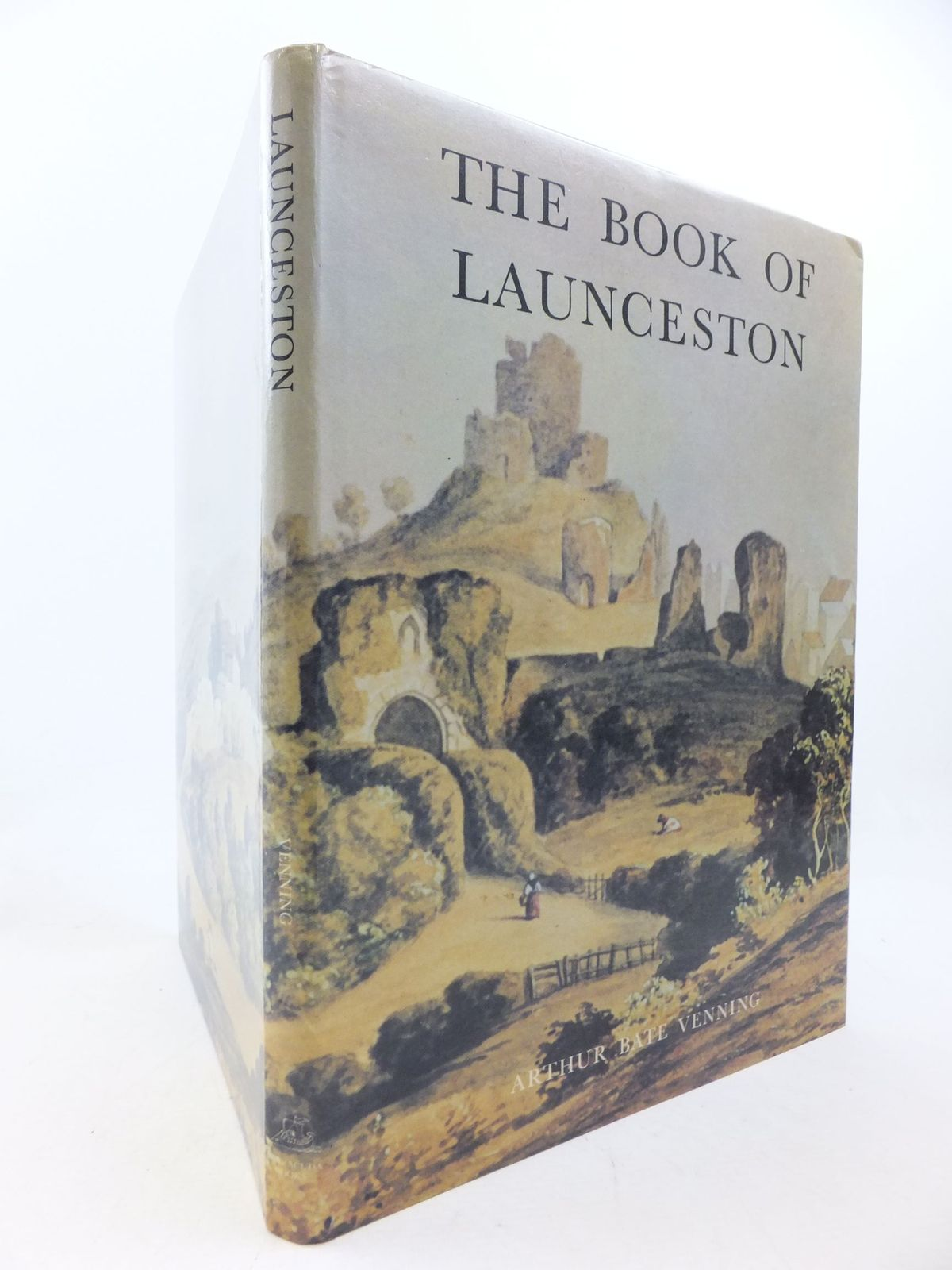 Photo of THE BOOK OF LAUNCESTON: A PORTRAIT OF THE TOWN written by Venning, Arthur Bate published by Barracuda Books (STOCK CODE: 2114213)  for sale by Stella & Rose's Books