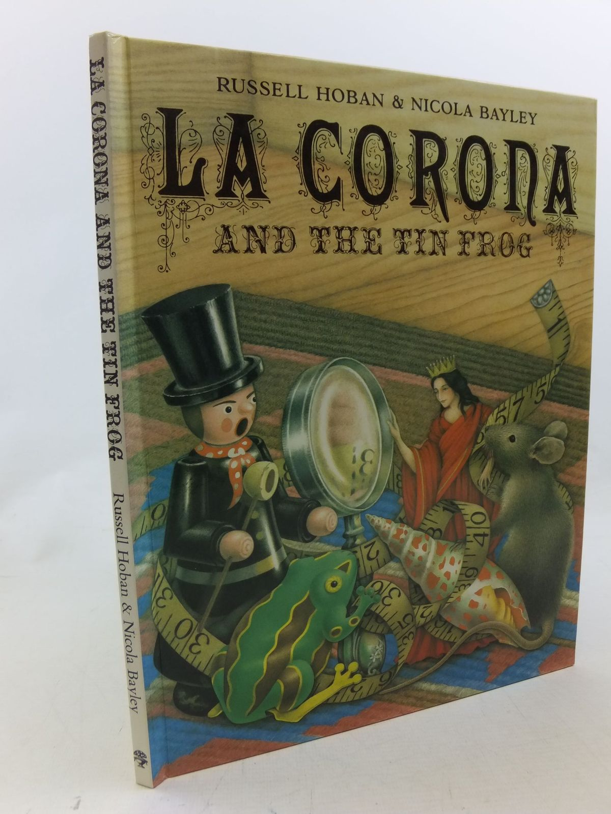 Photo of LA CORONA AND THE TIN FROG written by Hoban, Russell illustrated by Bayley, Nicola published by Jonathan Cape (STOCK CODE: 2114255)  for sale by Stella & Rose's Books