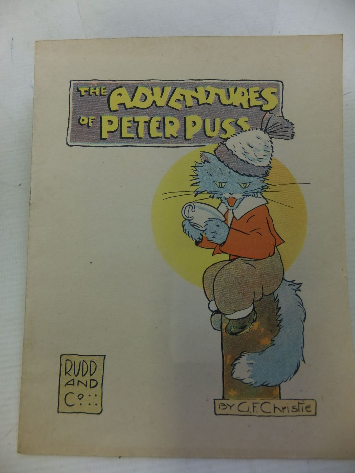 Photo of THE ADVENTURES OF PETER PUSS written by Christie, G.F. illustrated by Christie, G.F. published by Rudd & Co. (STOCK CODE: 2114317)  for sale by Stella & Rose's Books