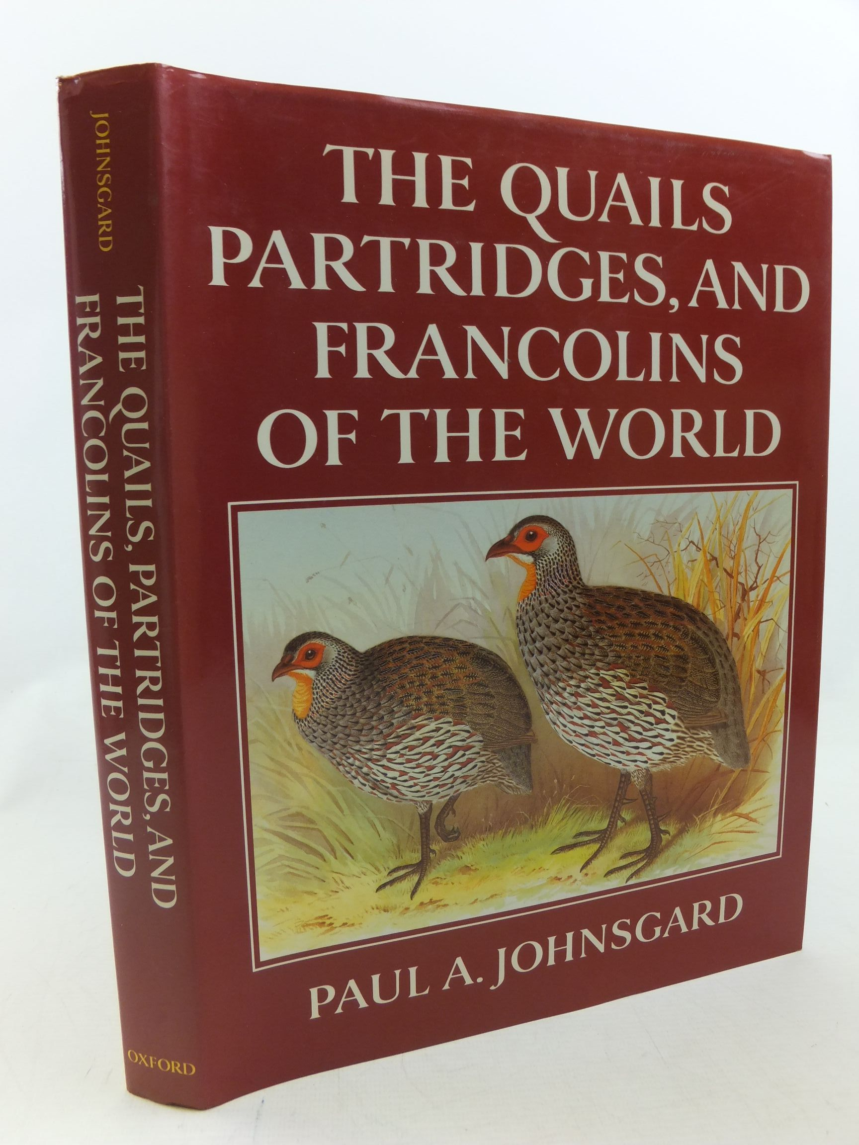Photo of THE QUAILS PARTRIDGES, AND FRANCOLINS OF THE WORLD written by Johnsgard, Paul A. illustrated by Jones, Henry published by Oxford University Press (STOCK CODE: 2114347)  for sale by Stella & Rose's Books
