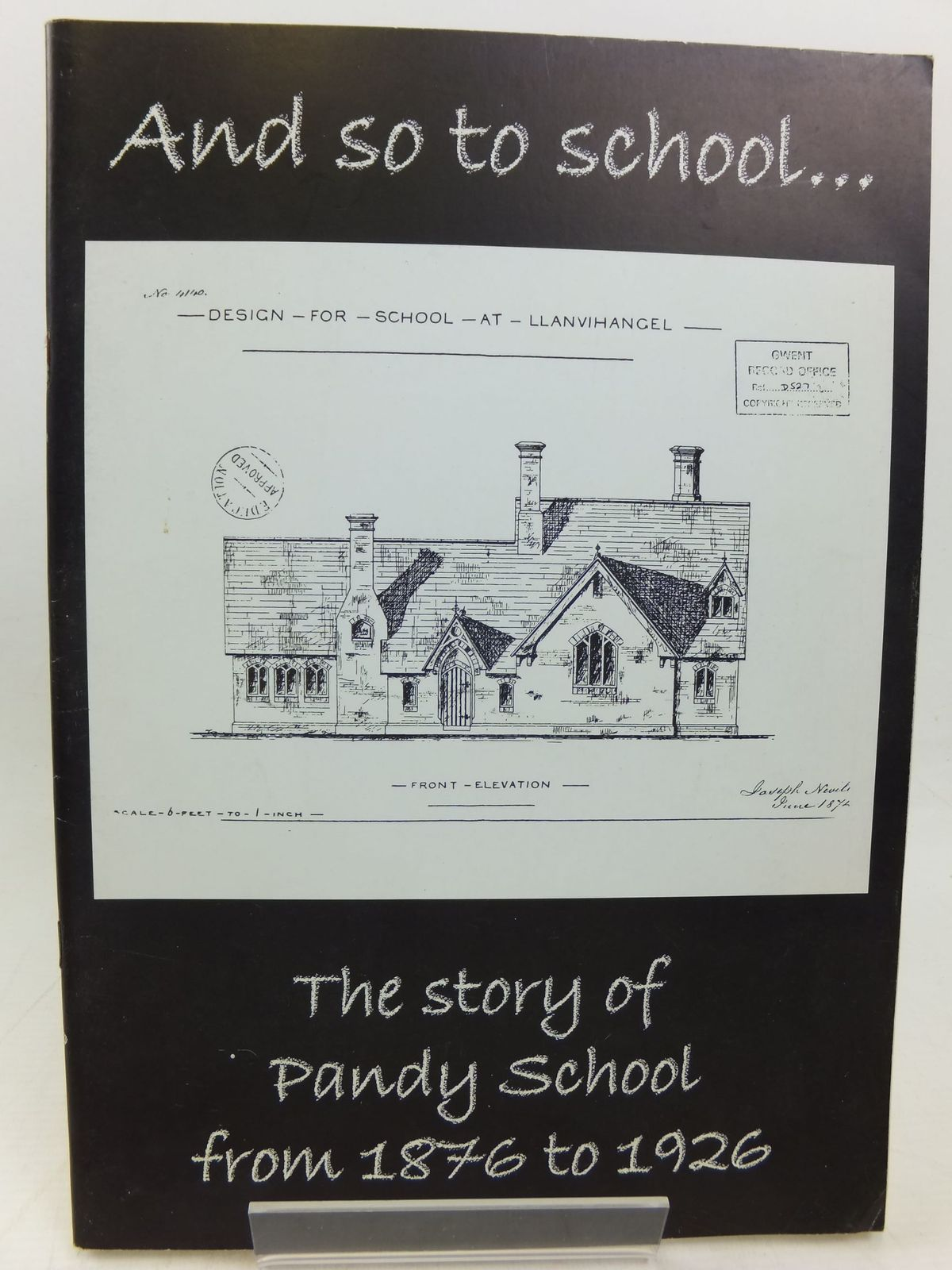 Photo of AND SO TO SCHOOL...THE STORY OF PANDY SCHOOL FROM 1876 TO 1926 written by Davies, Richard (STOCK CODE: 2114400)  for sale by Stella & Rose's Books
