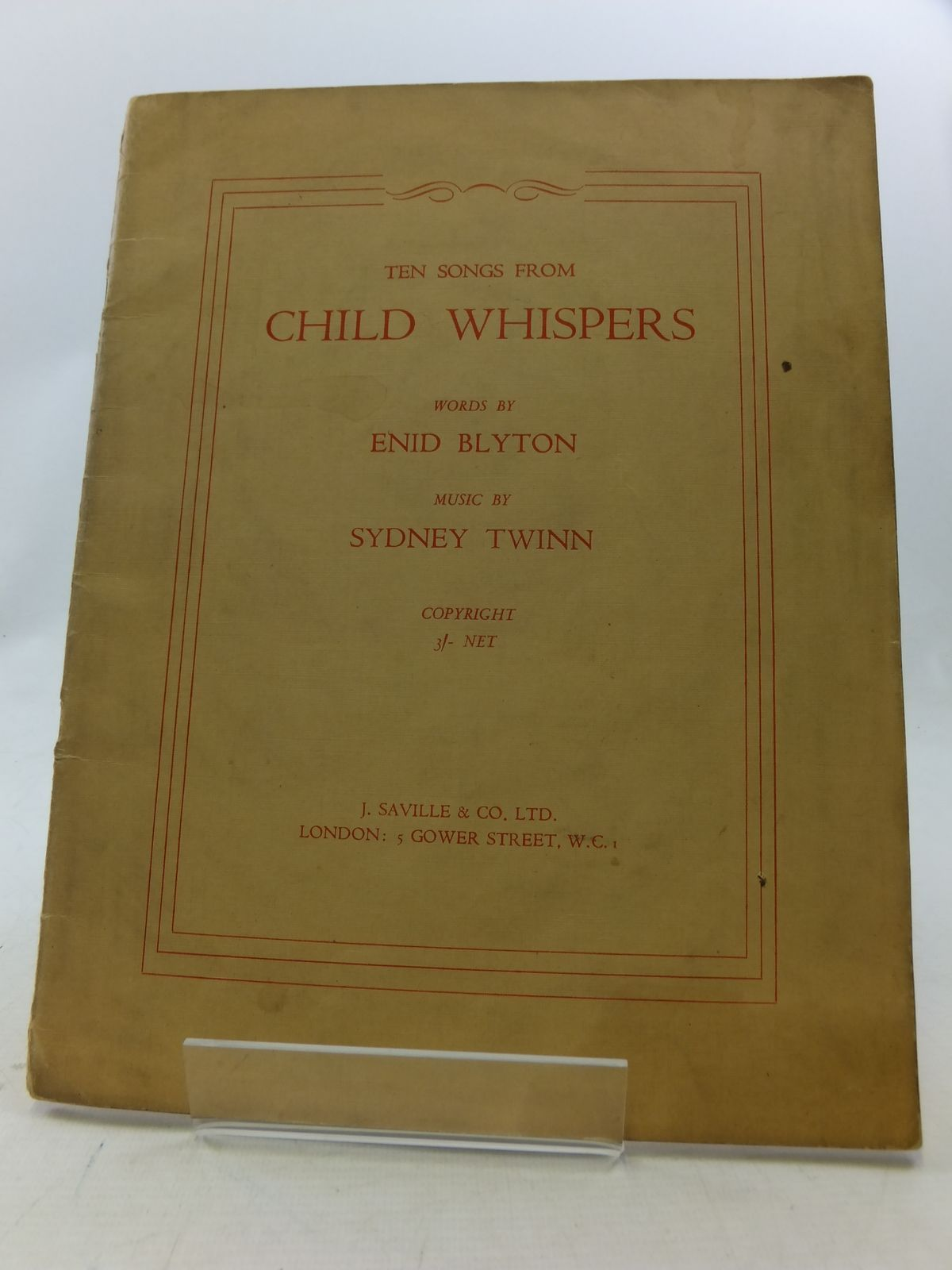 Photo of TEN SONGS FROM CHILD WHISPERS written by Blyton, Enid<br />Twinn, Sydney published by J. Saville & Co. Ltd. (STOCK CODE: 2114430)  for sale by Stella & Rose's Books